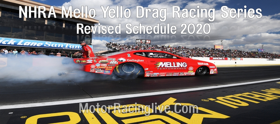 Second Schedule of 2020 NHRA Mello Yello Drag Racing After Pandemic