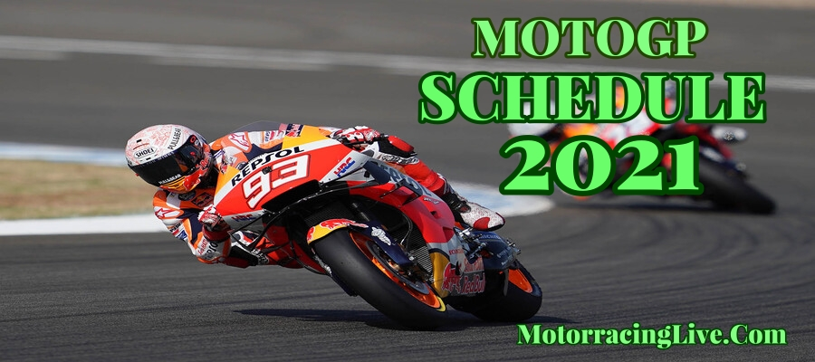 2021 MotoGP Schedule Dates Announced