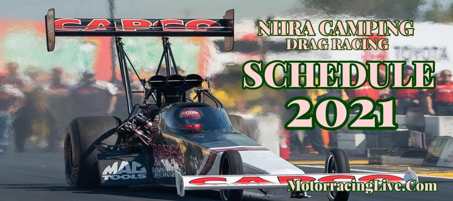 NHRA Drag Racing Schedule Dates Live Stream