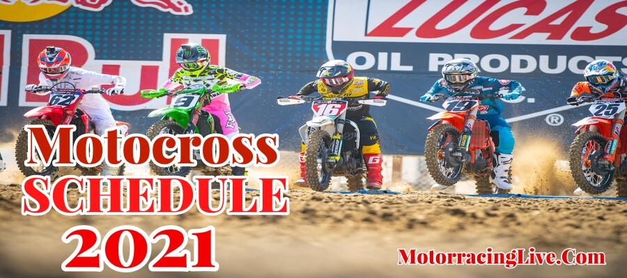 2021 Lucas Oil Pro Motocross Schedule Live Stream