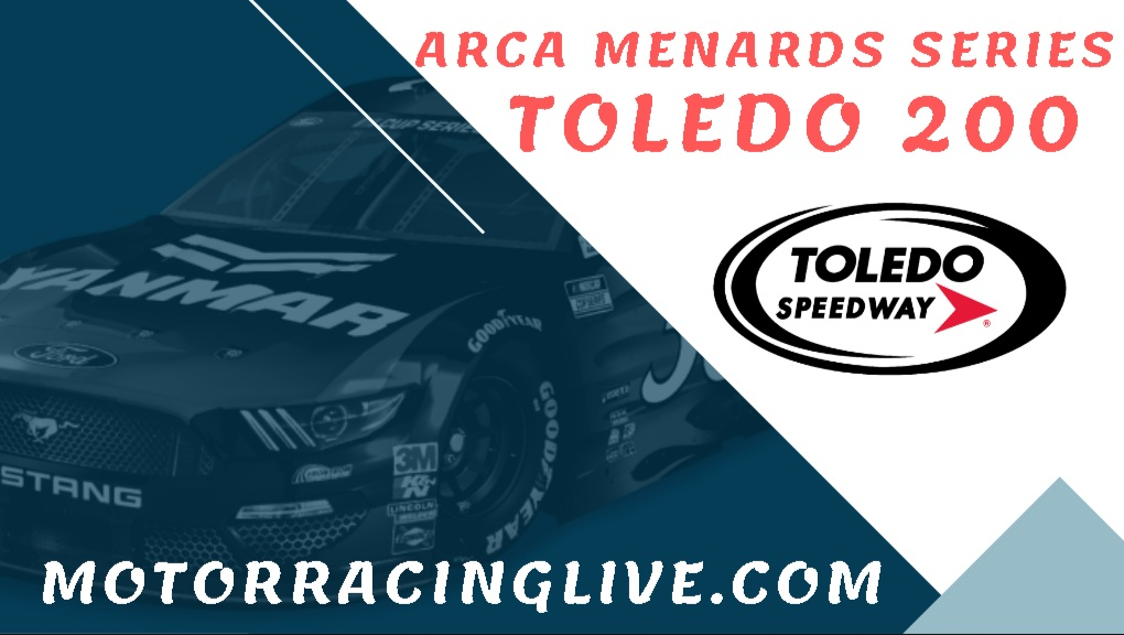 Watch Toledo 200 ARCA Racing Live
