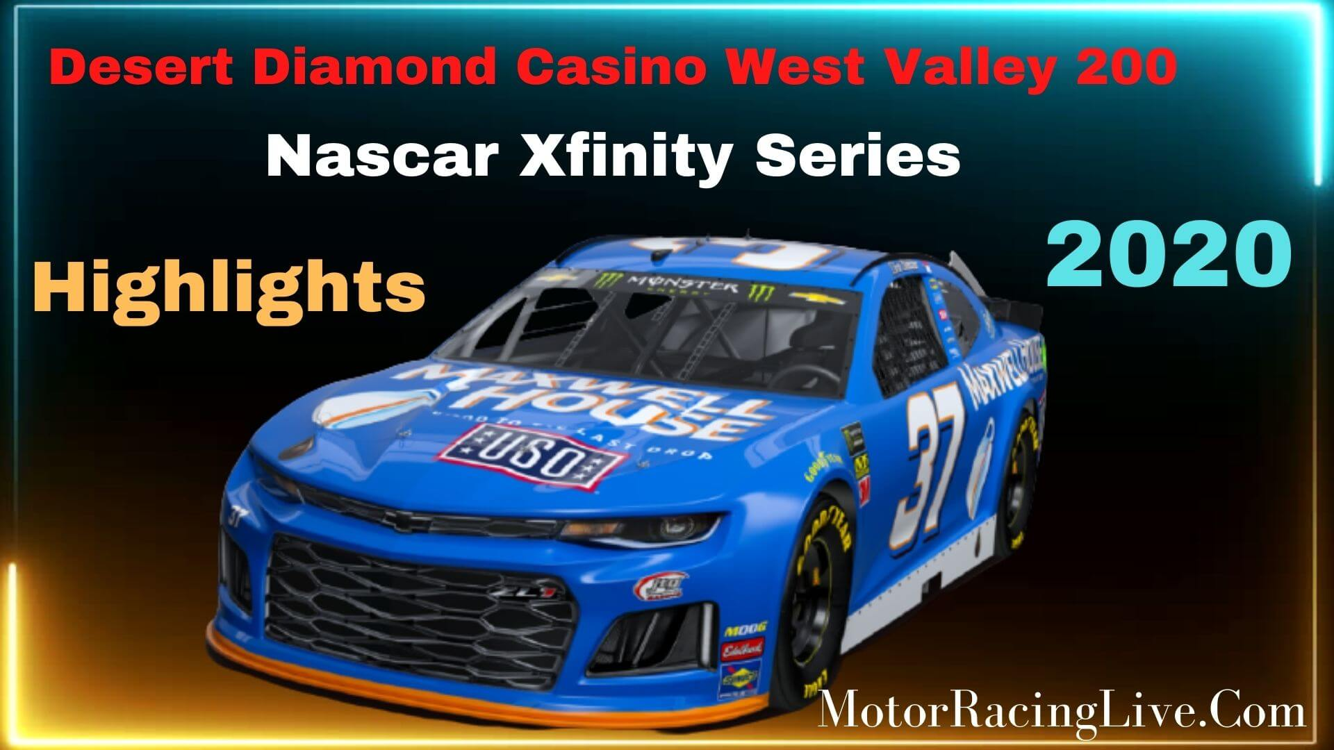 Desert Diamond Casino West Valley 200 Highlights NXS 2020