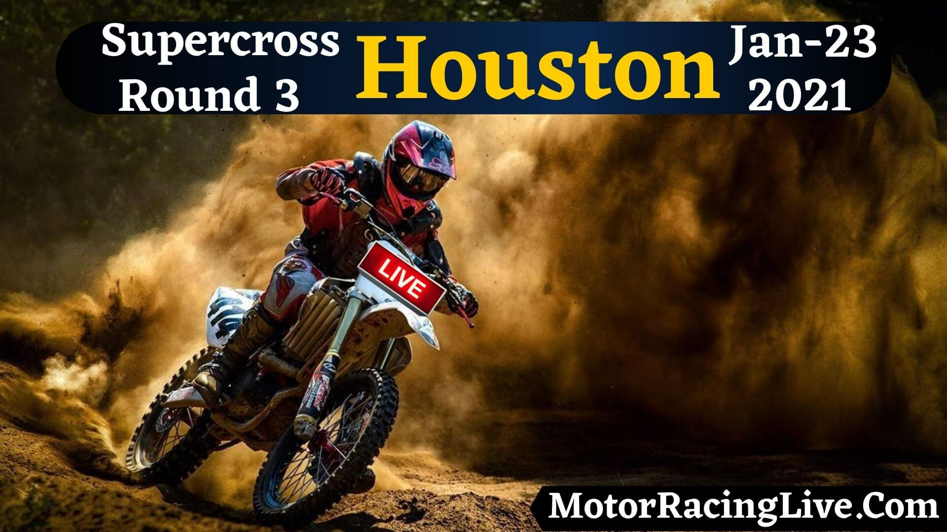 Supercross Houston Round 3 Live Stream 23-Jan 2021