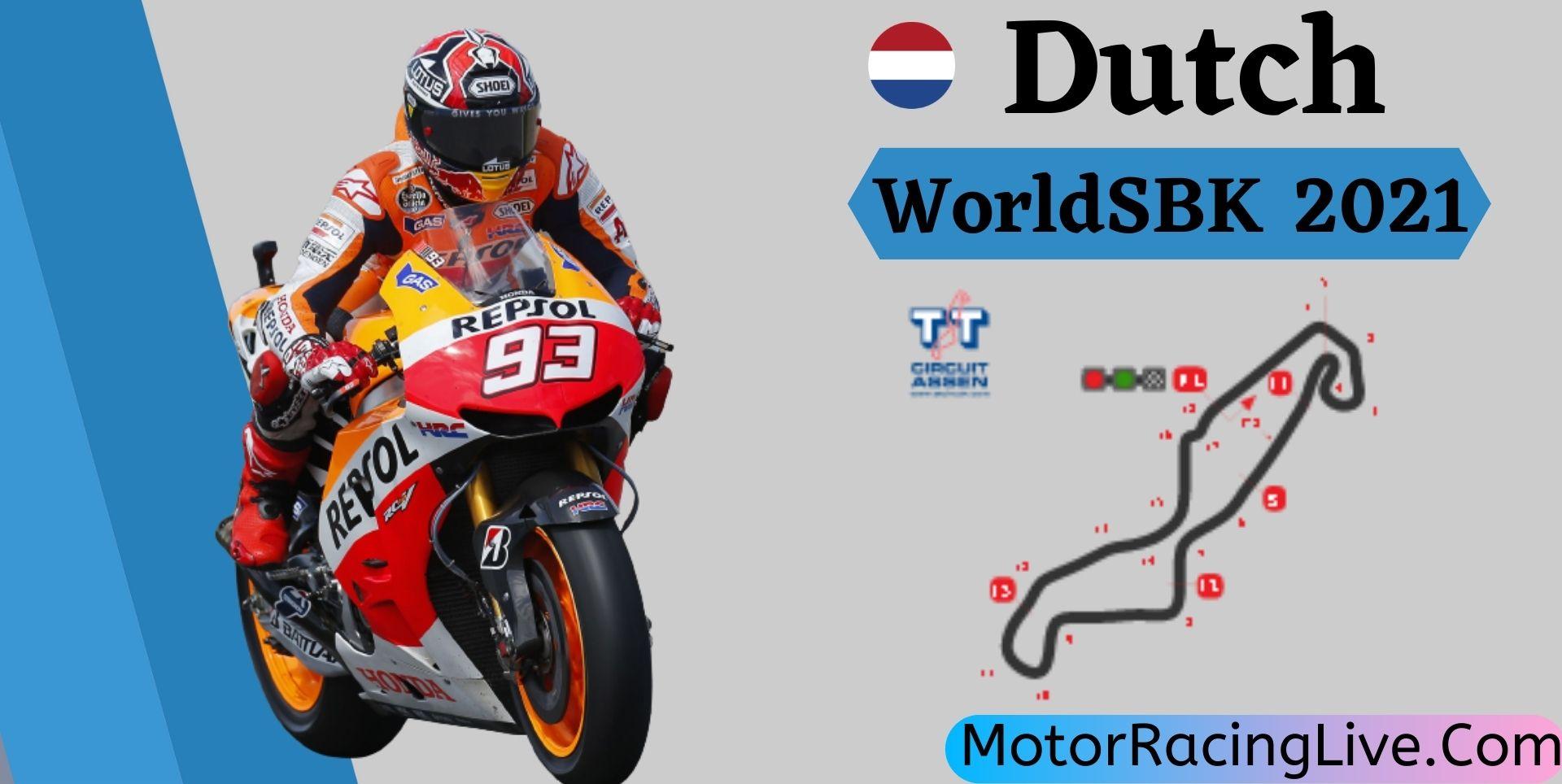 Dutch WorldSBK Live Stream 2021 | Round 5