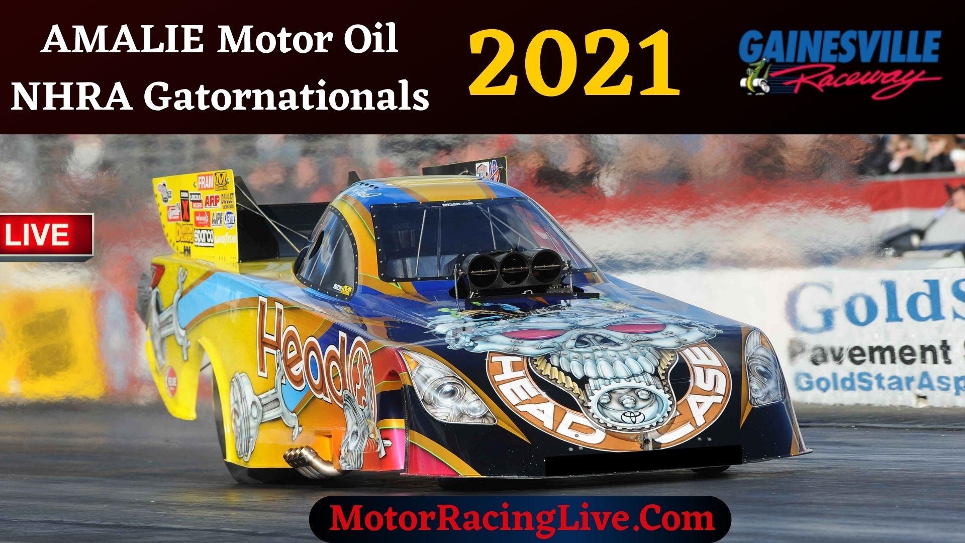 AMALIE Motor Oil NHRA Gatornationals 2021 Live Stream