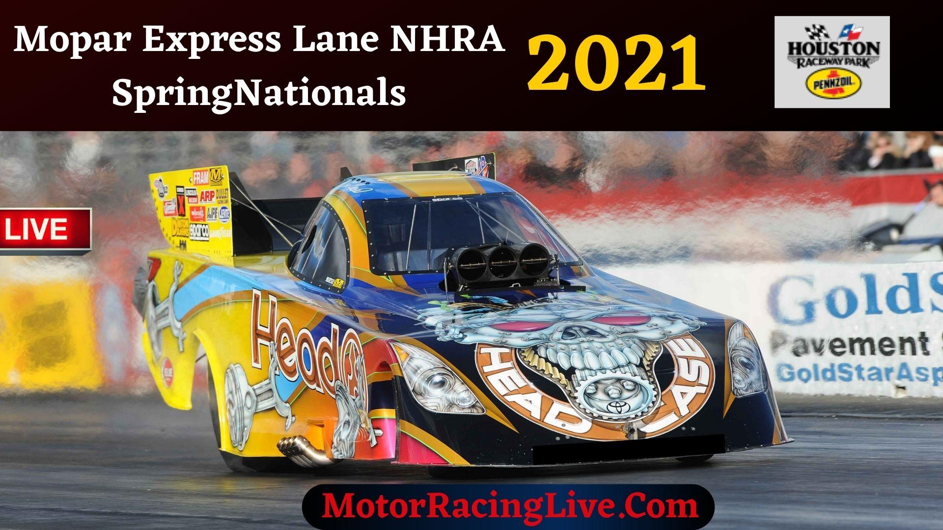 Mopar Express Lane NHRA SpringNationals 2021 Live Stream