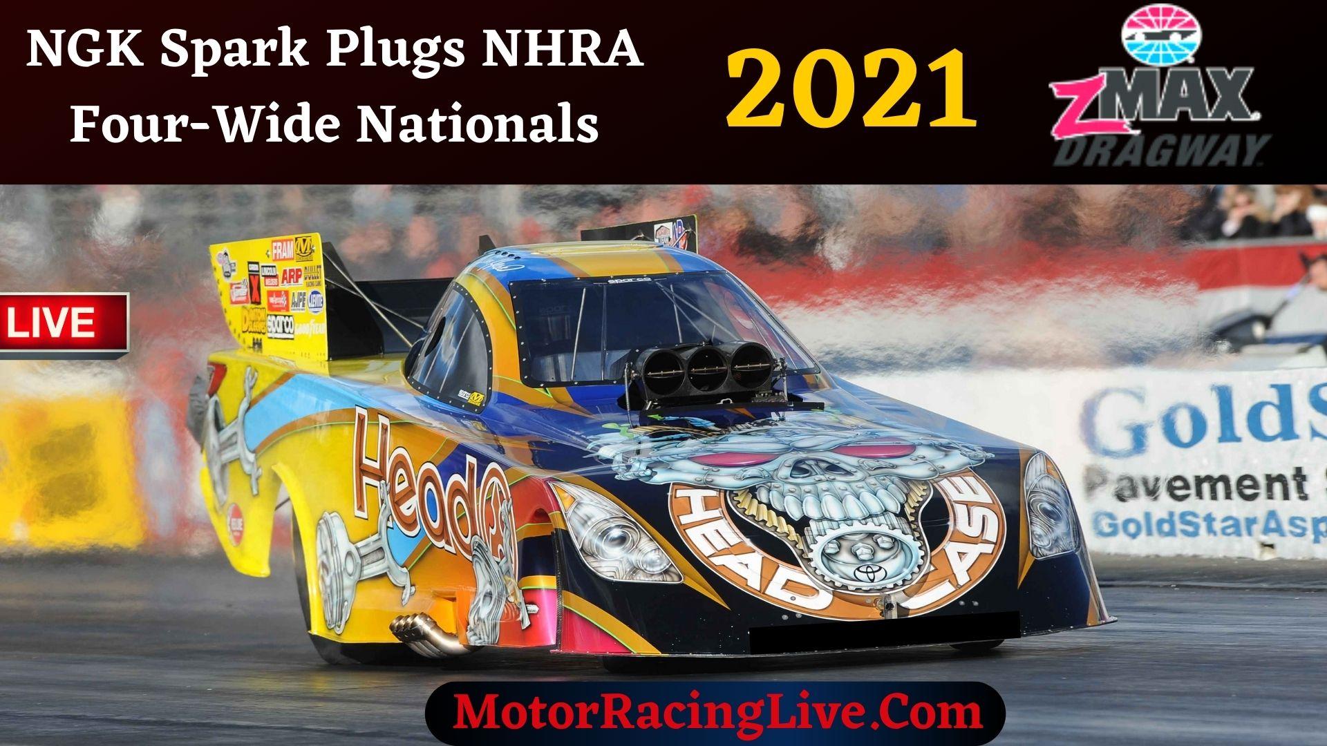 NGK Spark Plugs NHRA Four-Wide Nationals 2021 Live Stream