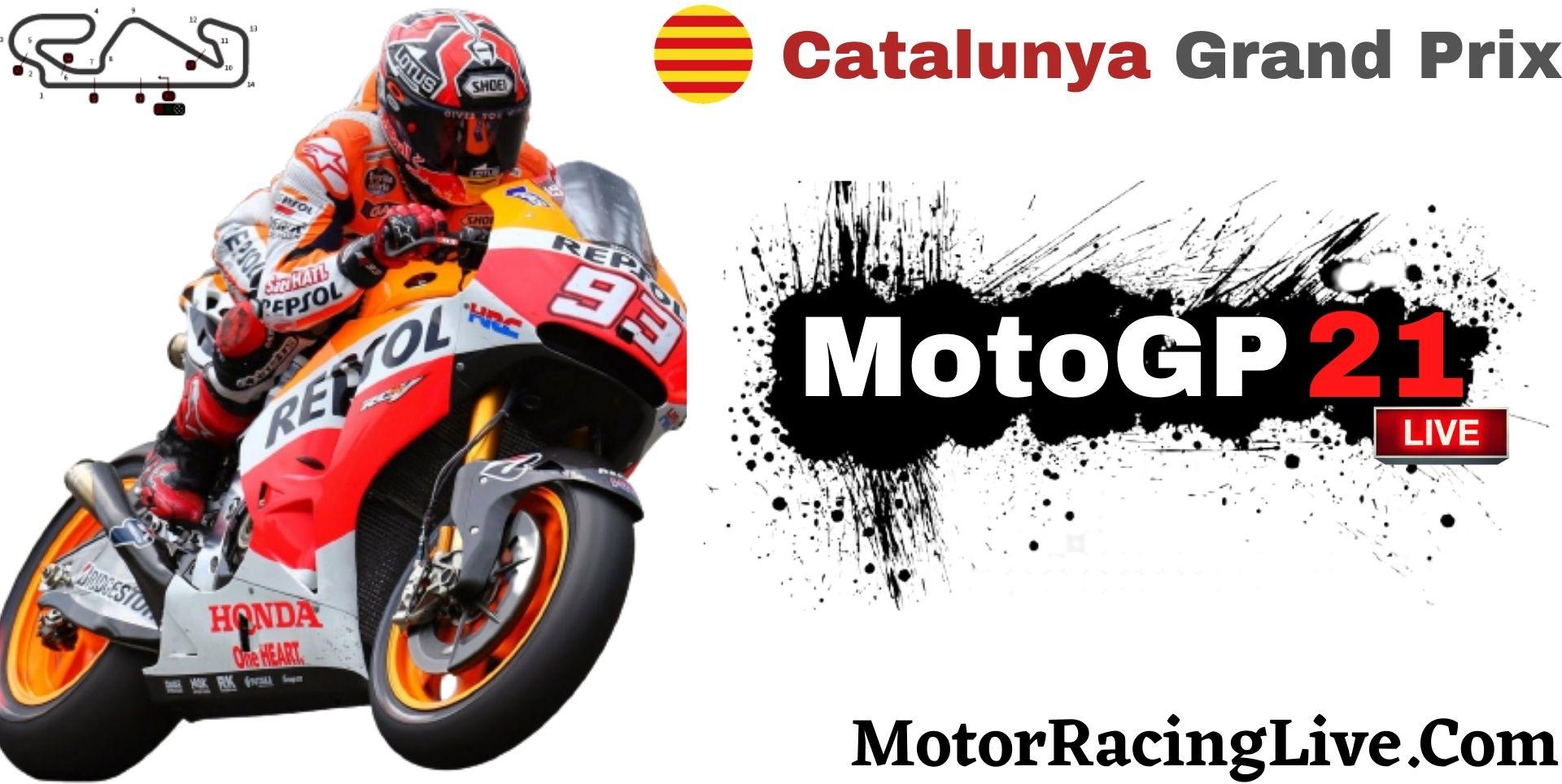 Catalunya Grand Prix MotoGP 2021 Live Stream | Full Race Replay