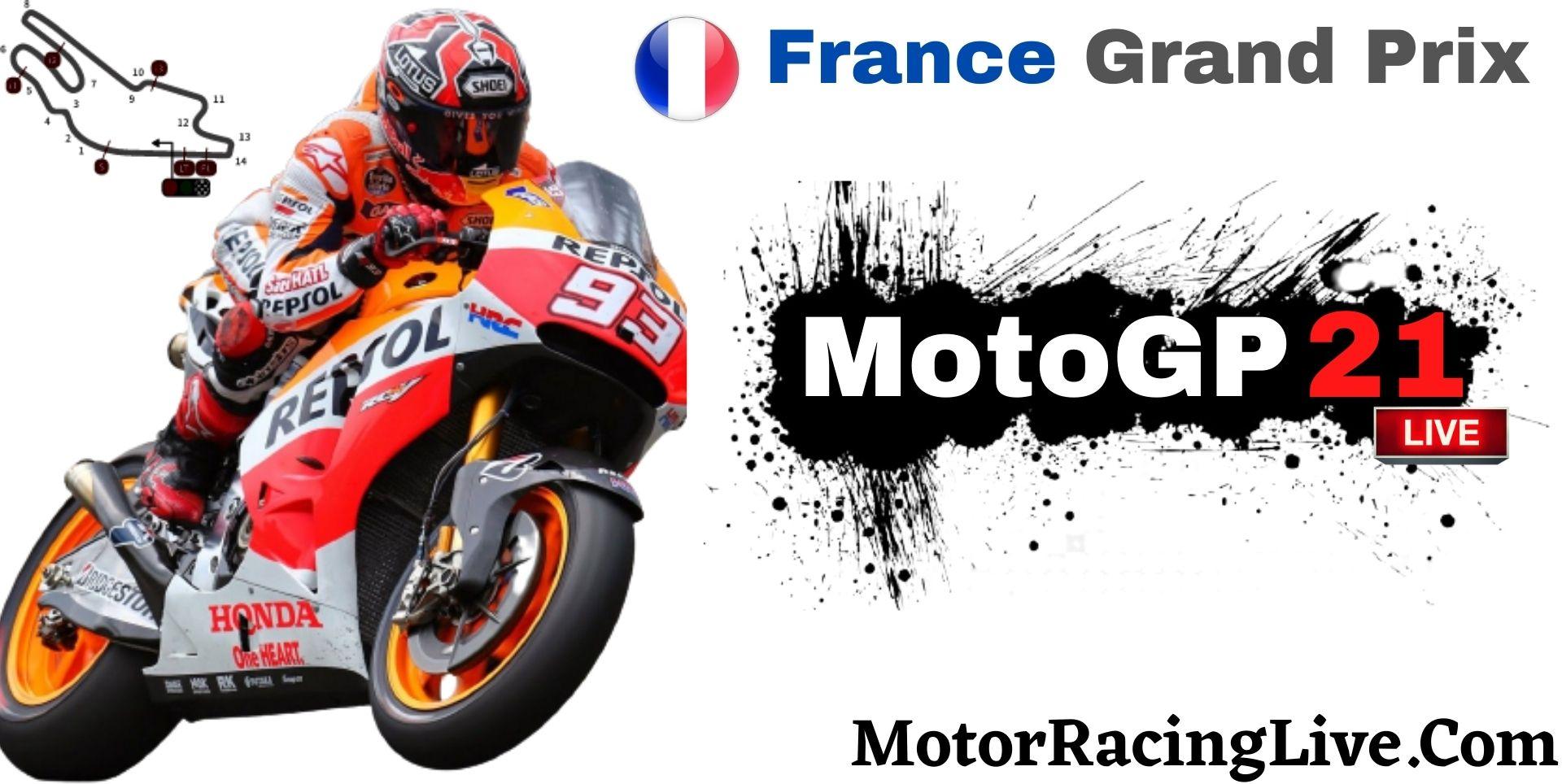 France Grand Prix MotoGP 2021 Live Stream | Full Race Replay