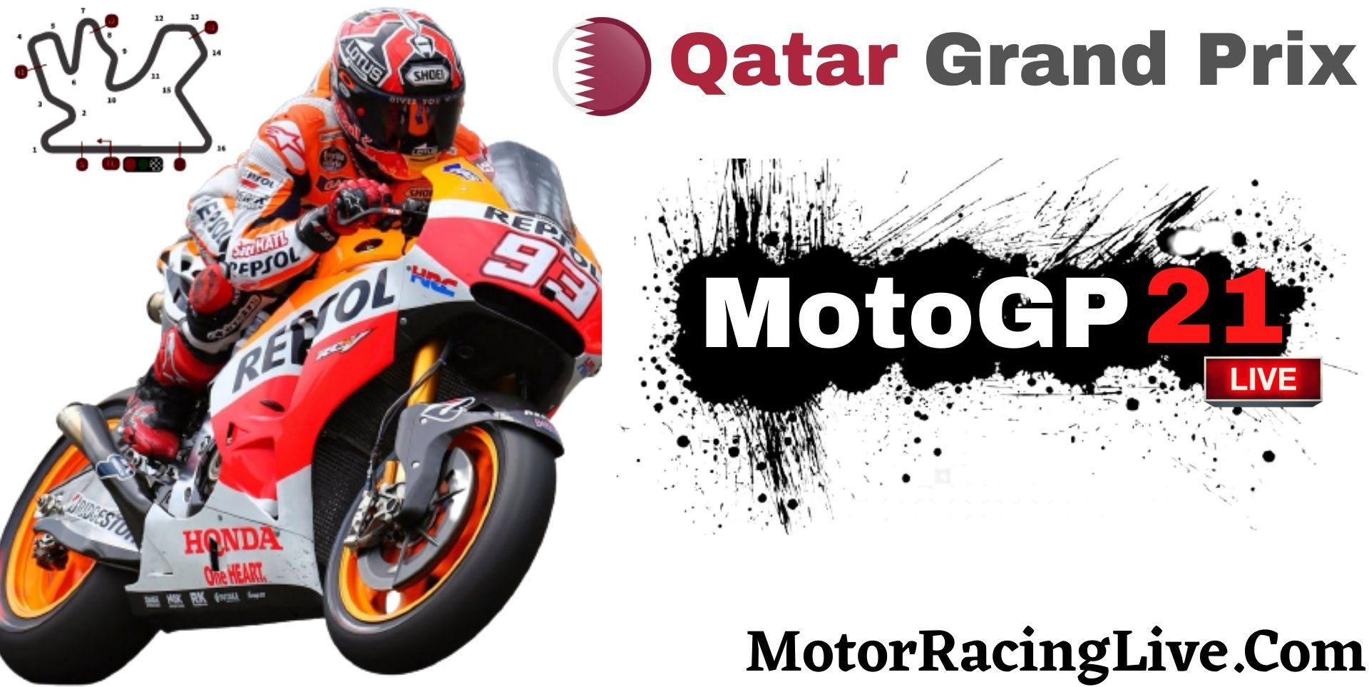 Qatar Grand Prix MotoGP 2021 Live Stream | Full Race Replay