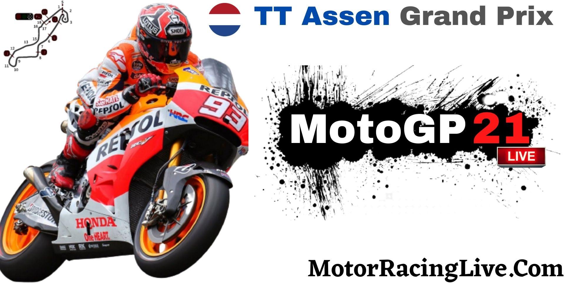 TT Assen Grand Prix MotoGP 2021 Live Stream | Full Race Replay