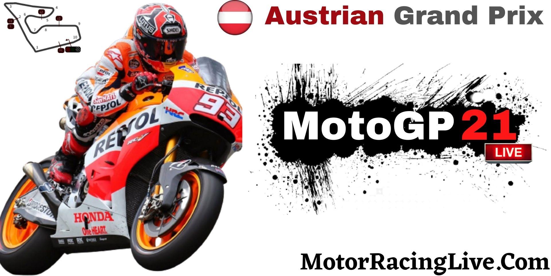 Austrian Grand Prix MotoGP 2021 Live Stream | Full Race Replay