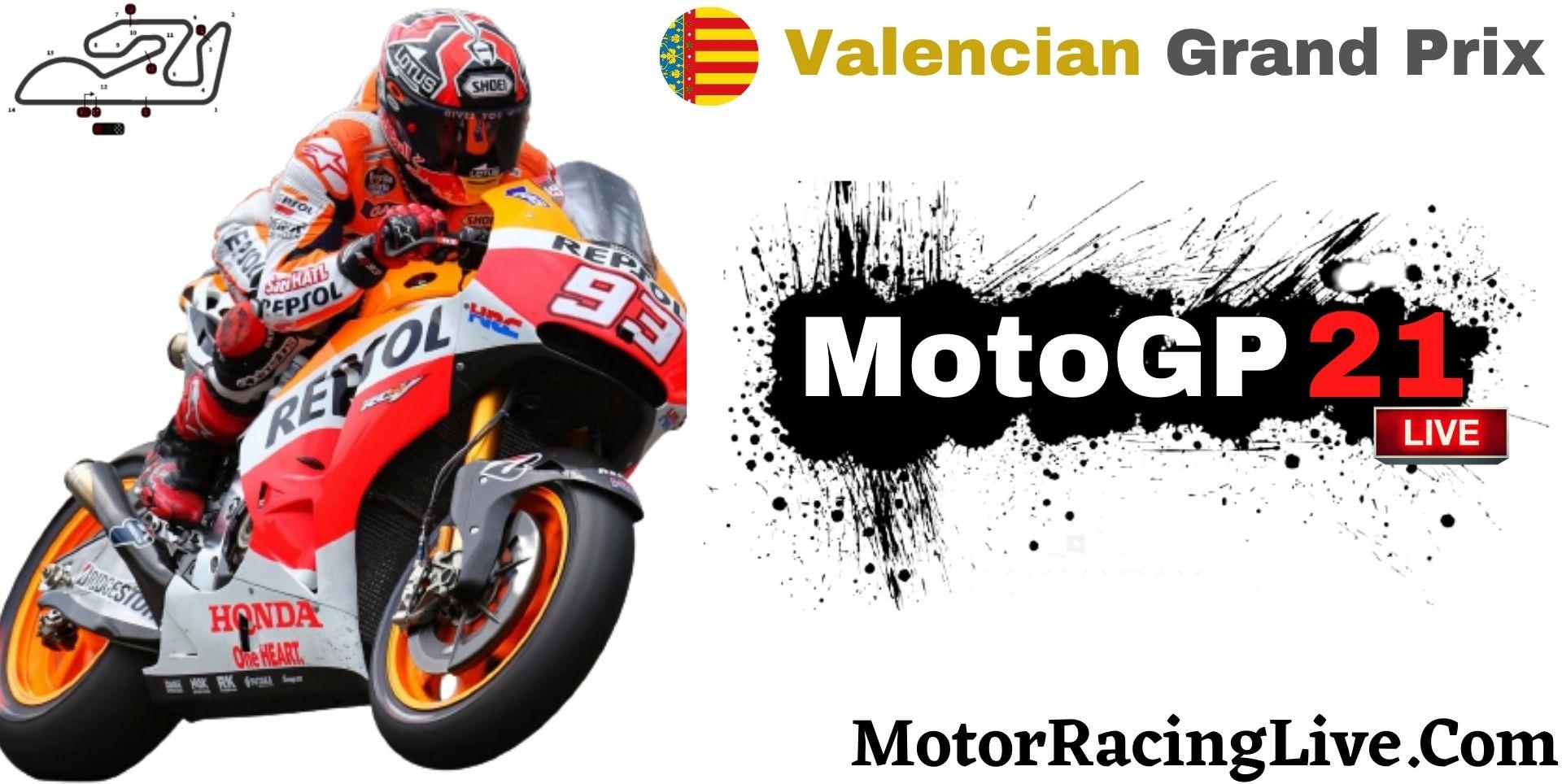Valenciana Grand Prix MotoGP 2021 Live Stream | Full Race Replay