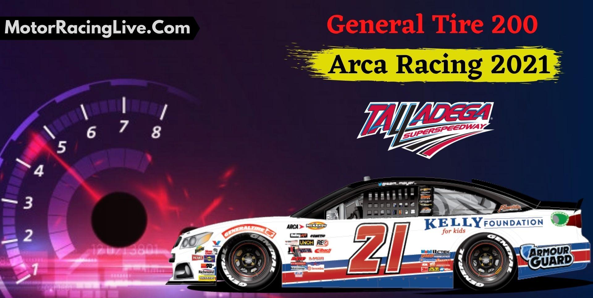 General Tire 200 Live Stream ARCA Racing 2021
