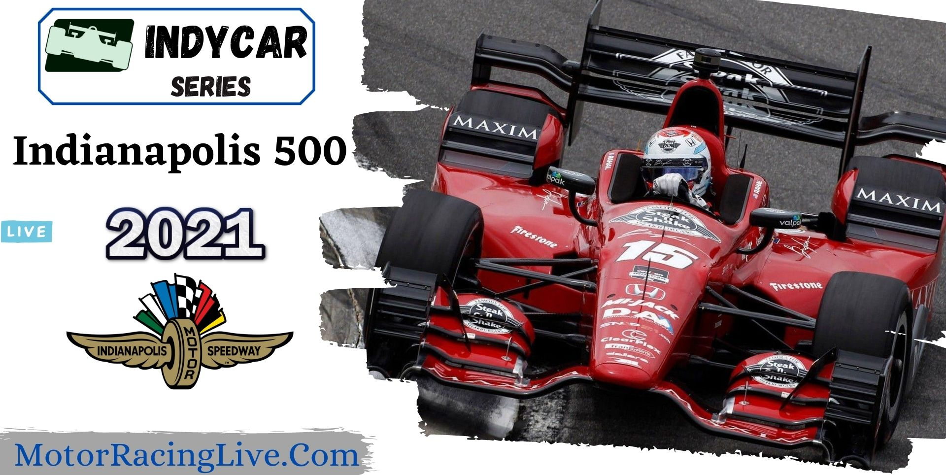 Indianapolis 500 GP Live Stream 2021 | Indycar