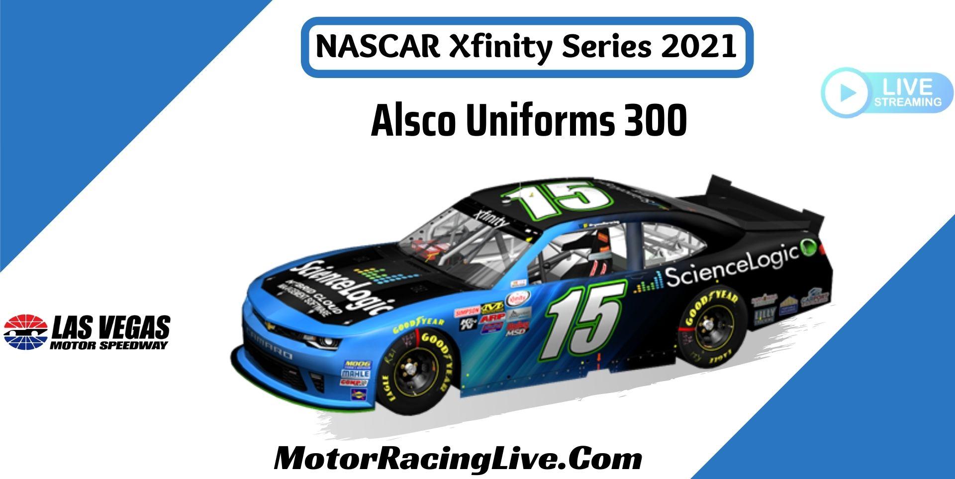 Alsco Uniforms 300 NASCAR Xfinity 2021 Live Stream