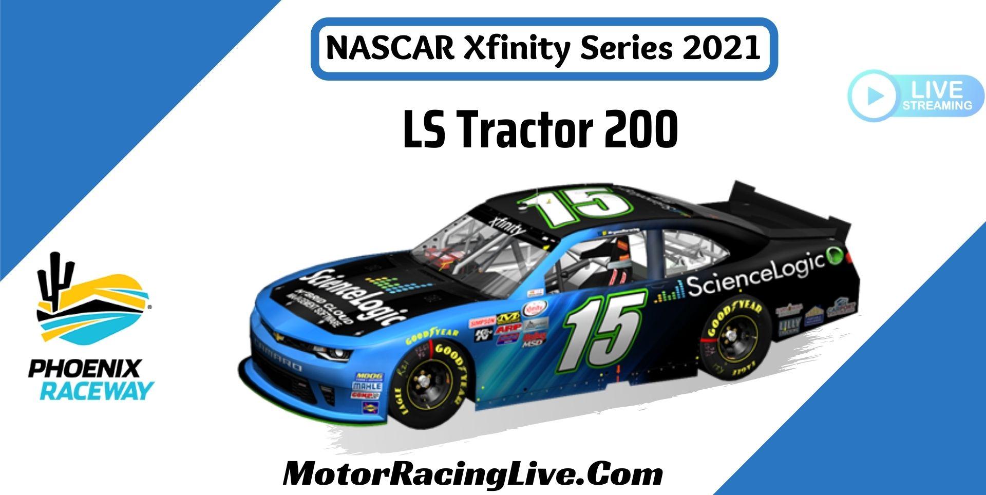 LS Tractor 200 NASCAR Xfinity 2021 Live Stream