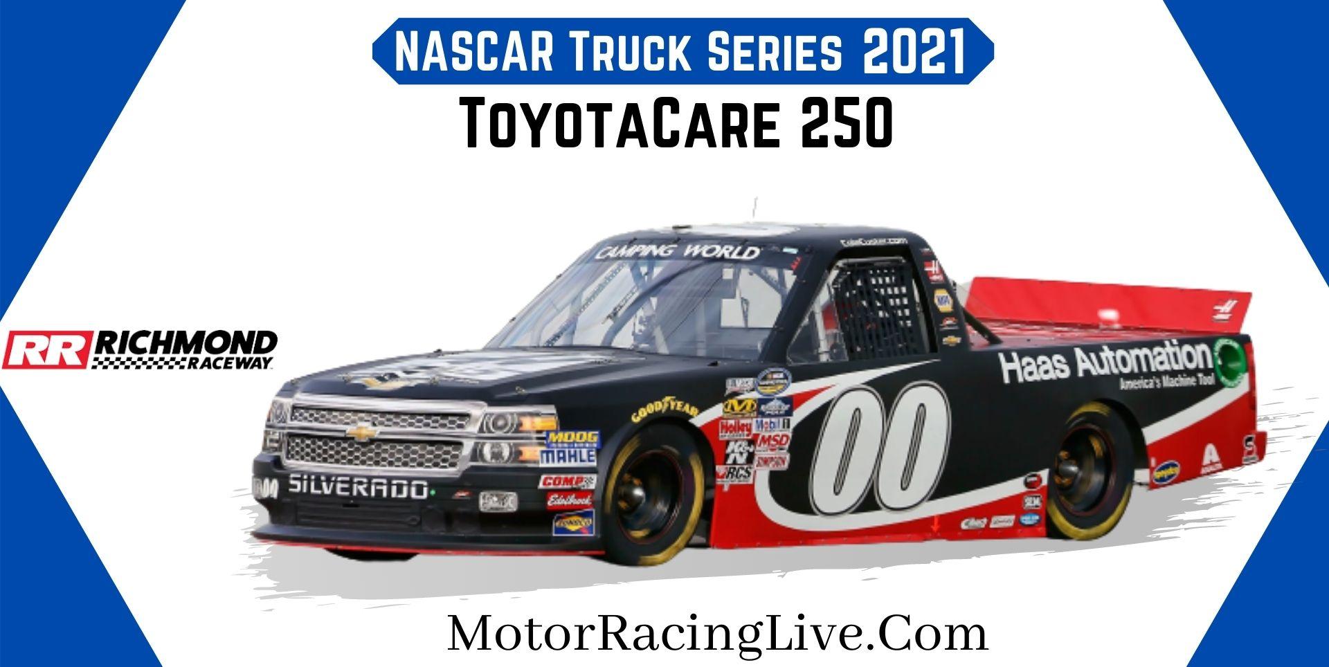 ToyotaCare 250 Nascar Truck 2021 Live Stream