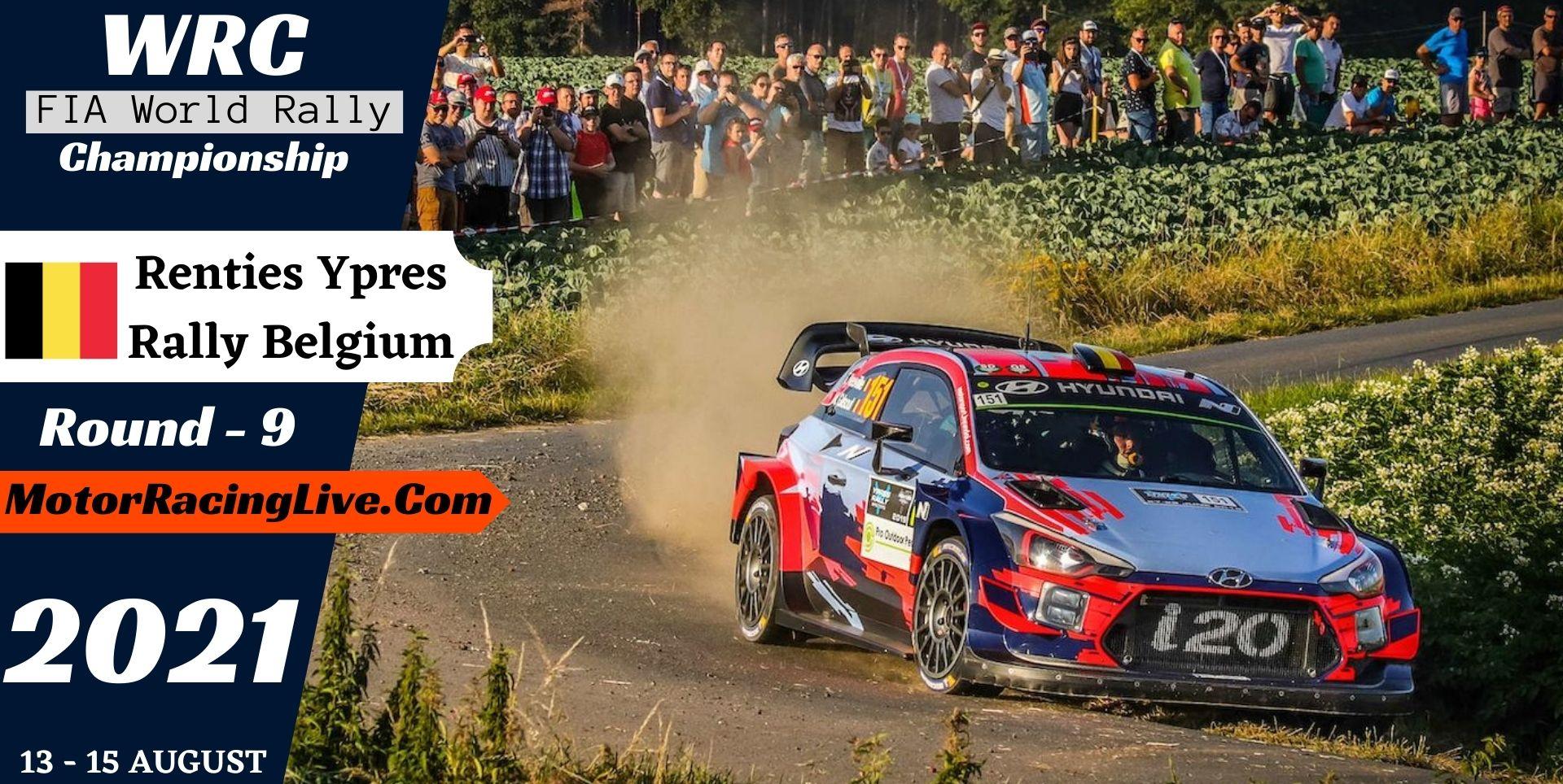 WRC Renties Ypres Rally Belgium Round 9 Live Stream 2021