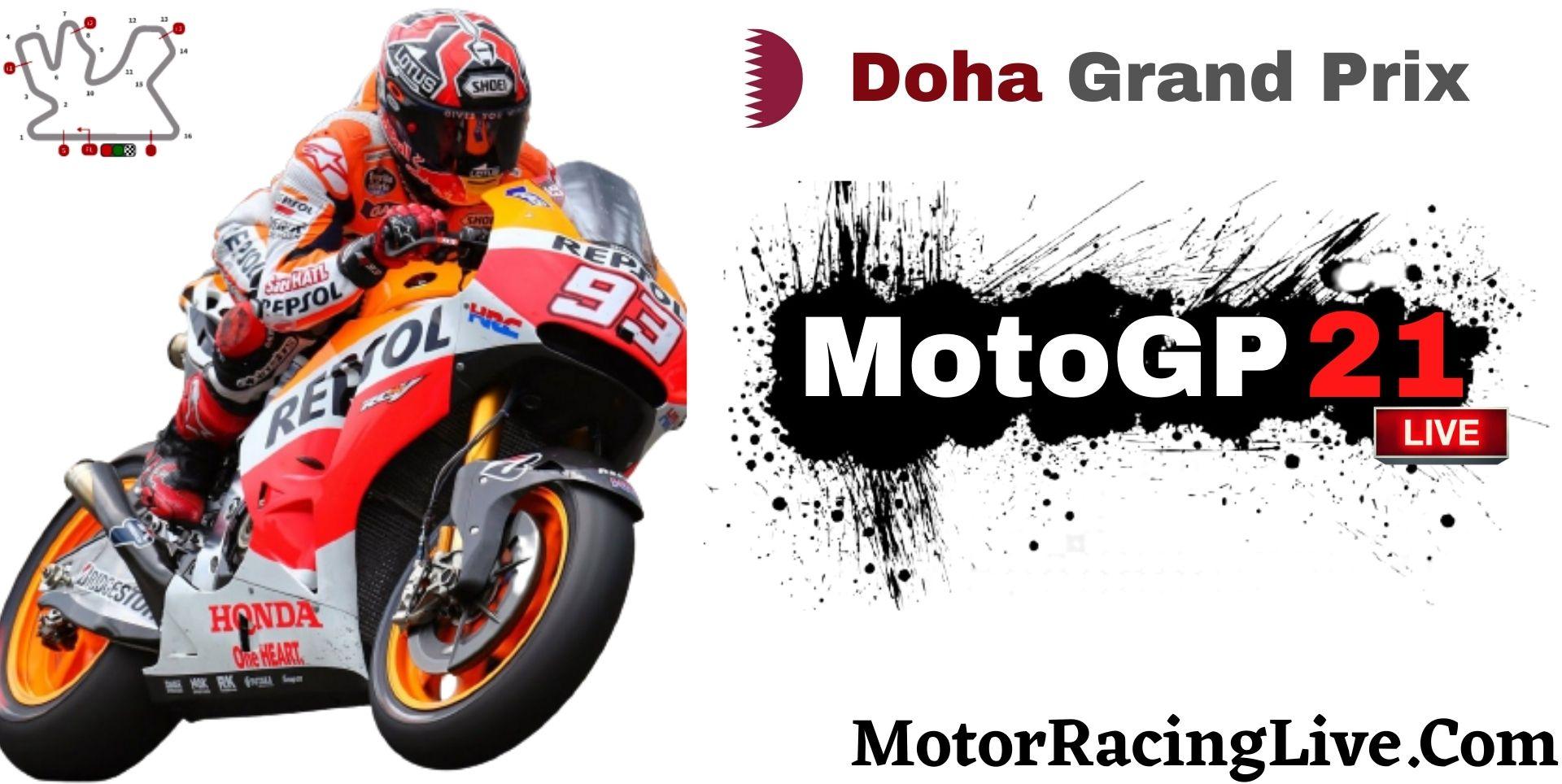 Doha Grand Prix MotoGP 2021 Live Stream | Full Race Replay