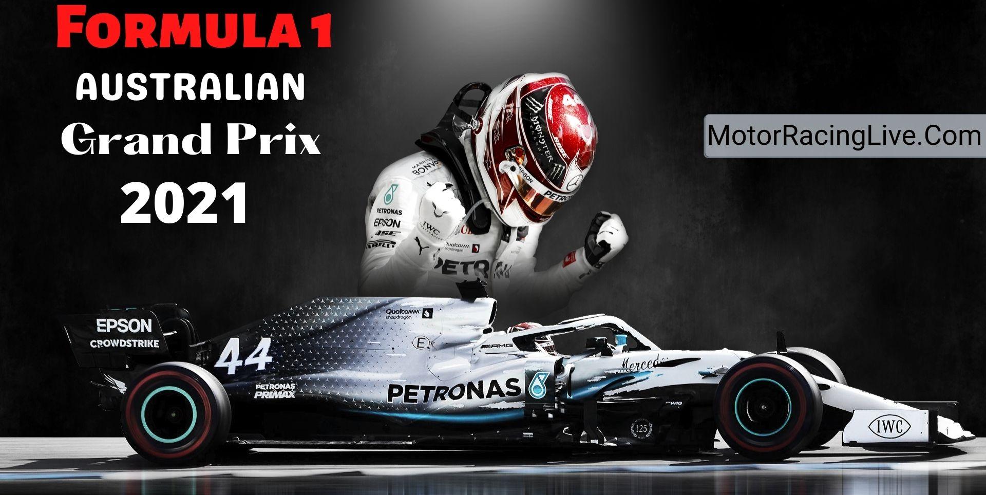 Australian F1 Grand Prix Live Streaming 2021   Full Race Replay