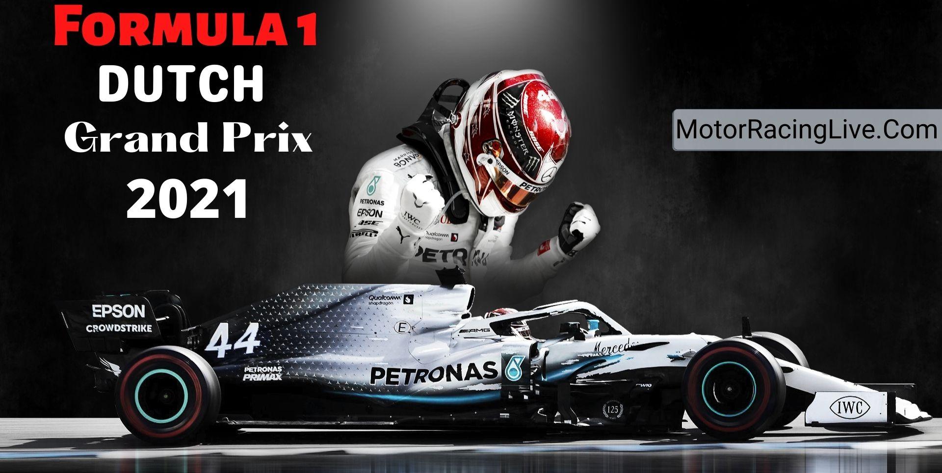 Dutch F1 Grand Prix Live Streaming 2021   Full Race Replay