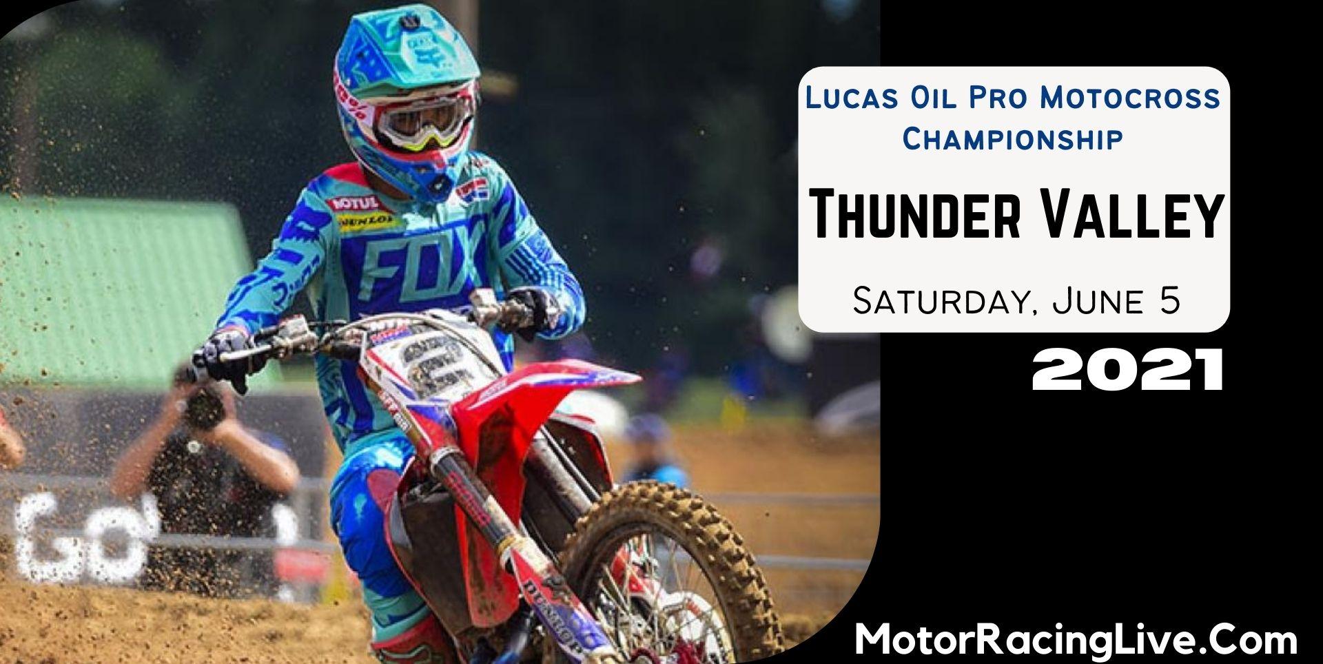 Thunder Valley Live Streaming 2021 | Motocross