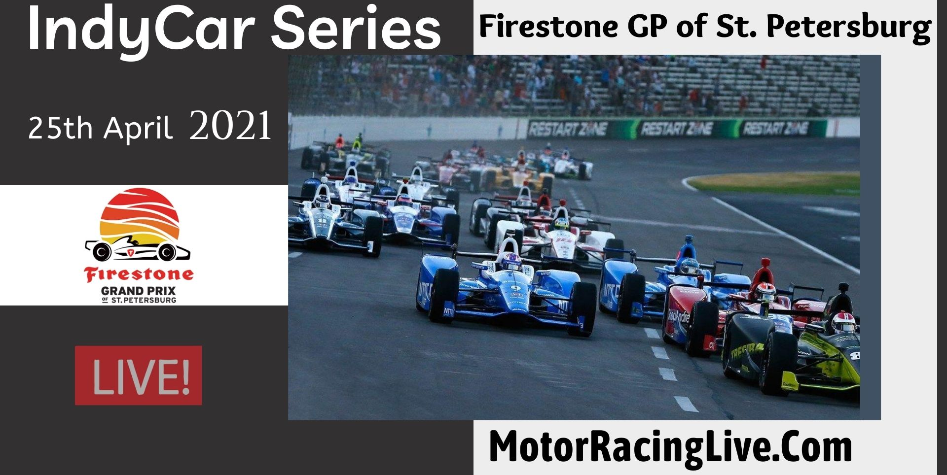 Firestone GP Of St. Petersburg Live Stream 2021 | Indycar