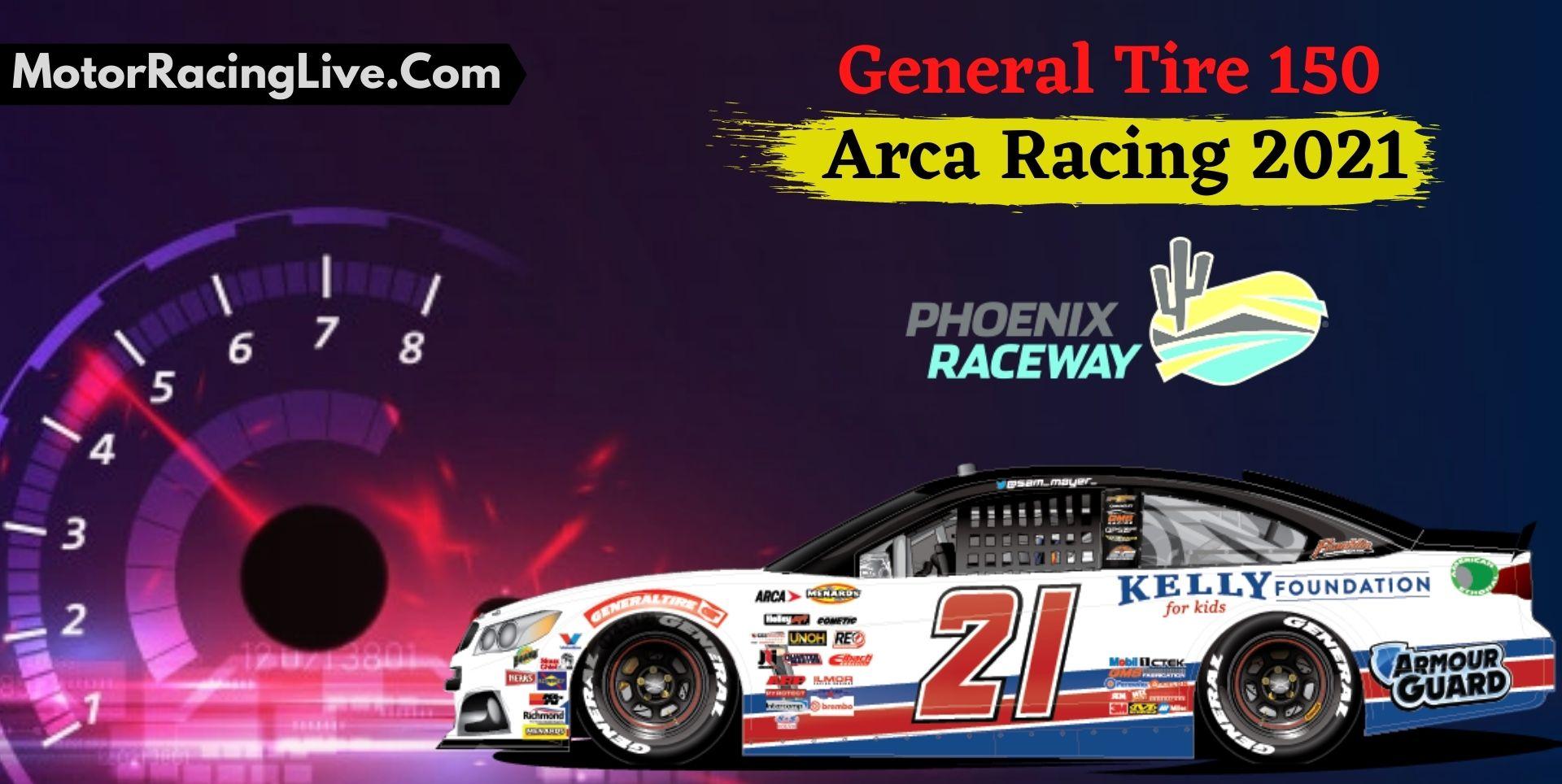 General Tire 150 Live Stream Arca At Phoenix 2021
