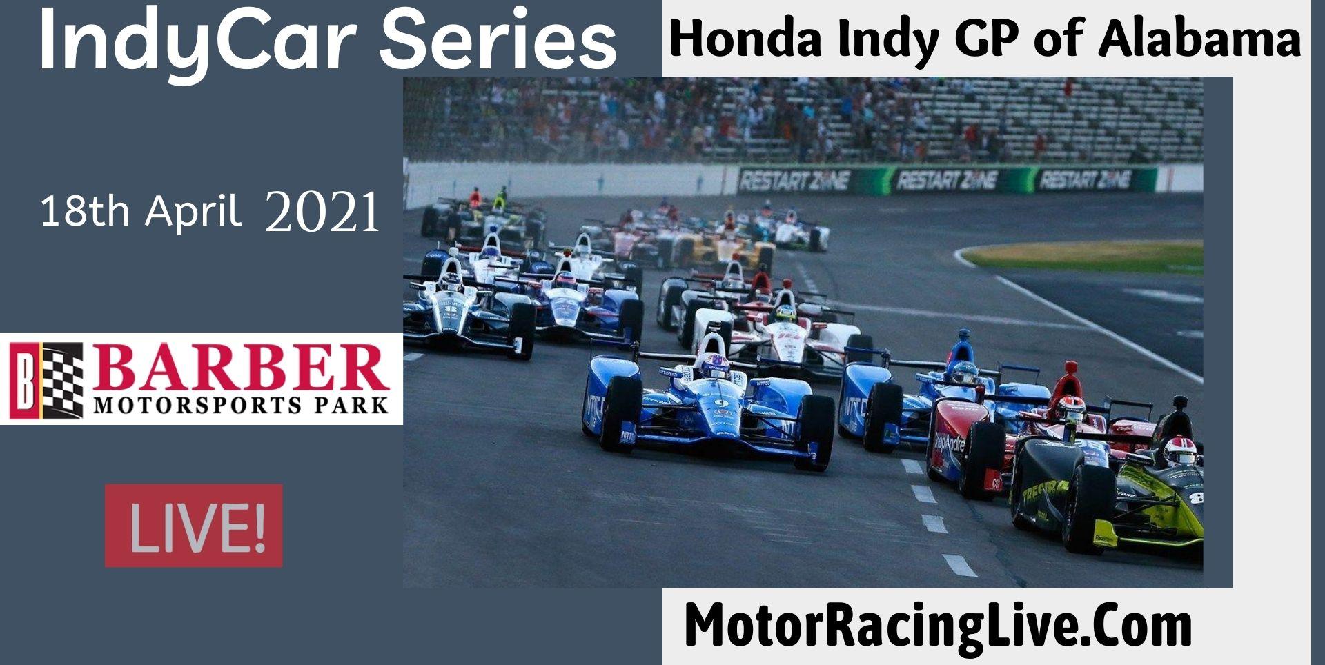 Honda Indy GP Of Alabama Live Stream 2021 | Indycar
