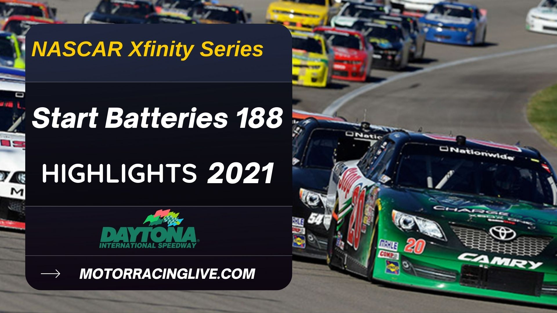 Start Batteries 188 Highlights 2021 NASCAR Xfinity Series