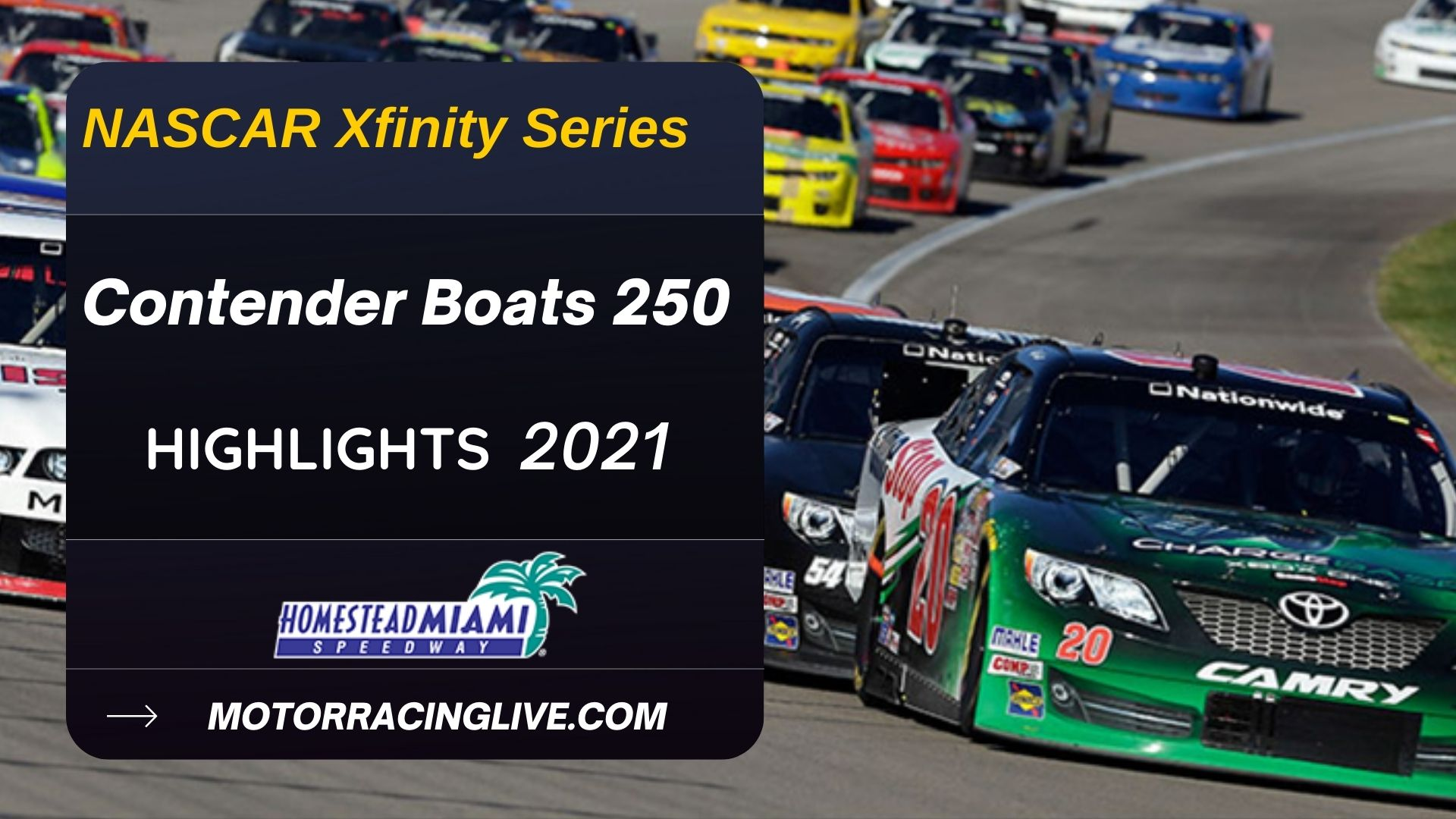 Contender Boats 250 Highlights 2021 NASCAR Xfinity Series