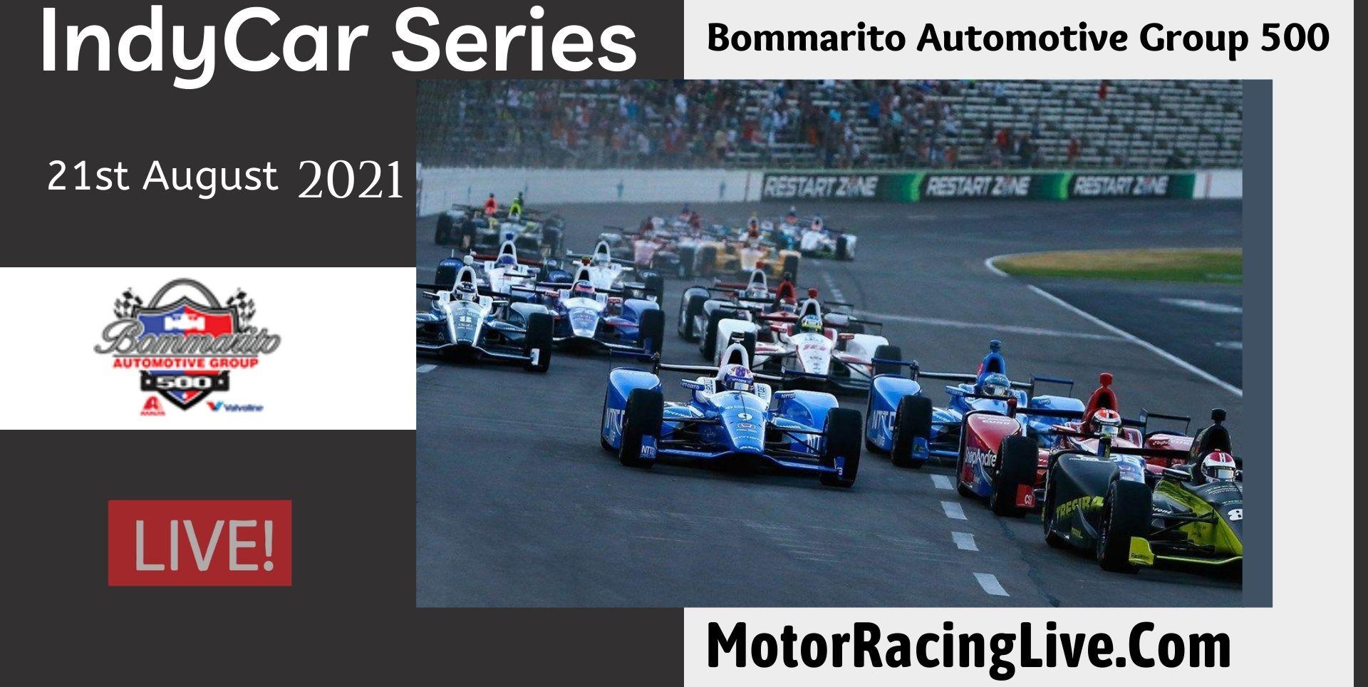 Bommarito Automotive Group 500 Live Stream 2021 | Indycar
