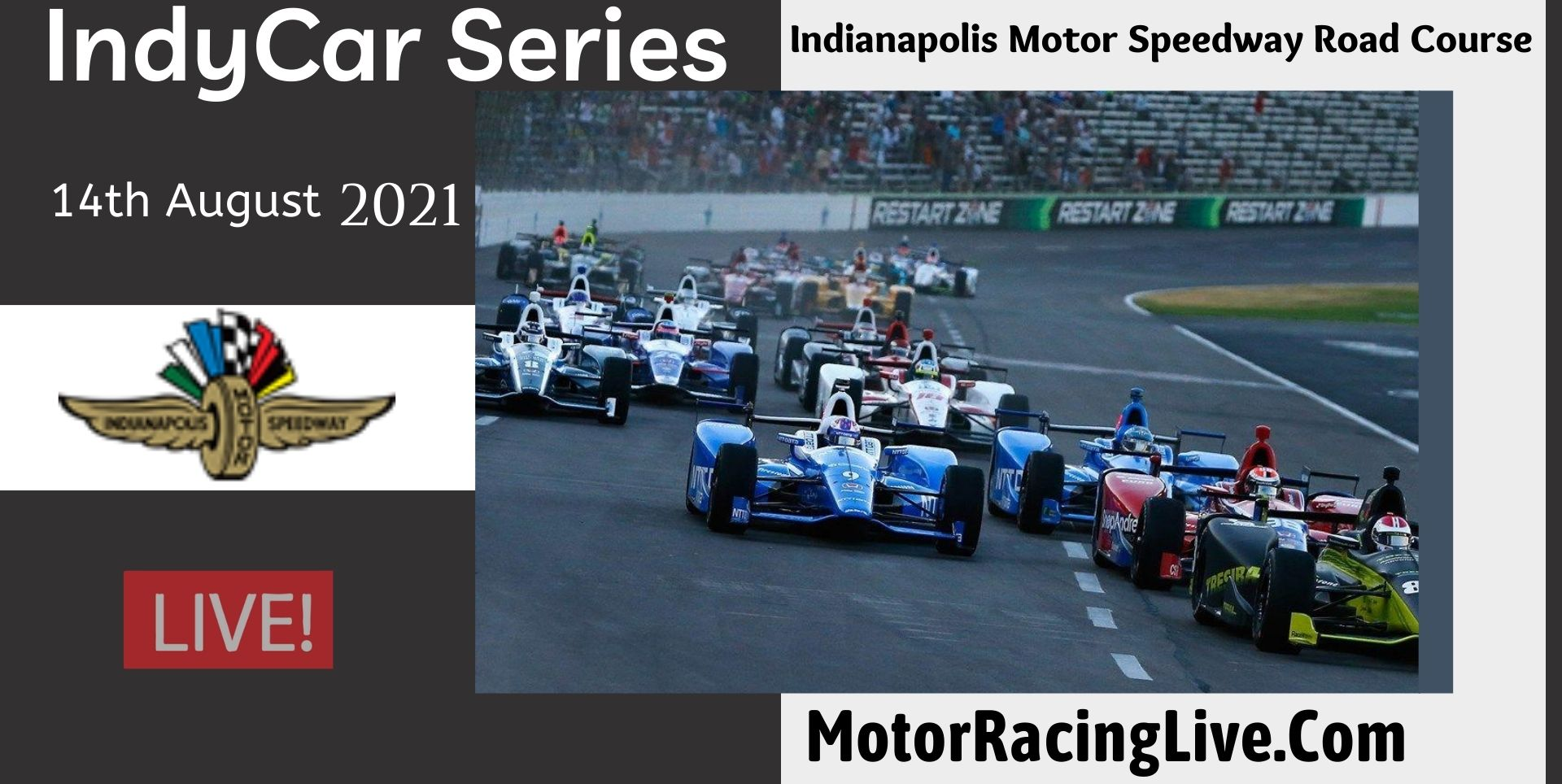 Indianapolis Motor Speedway Road Course Live 2021 | Indycar