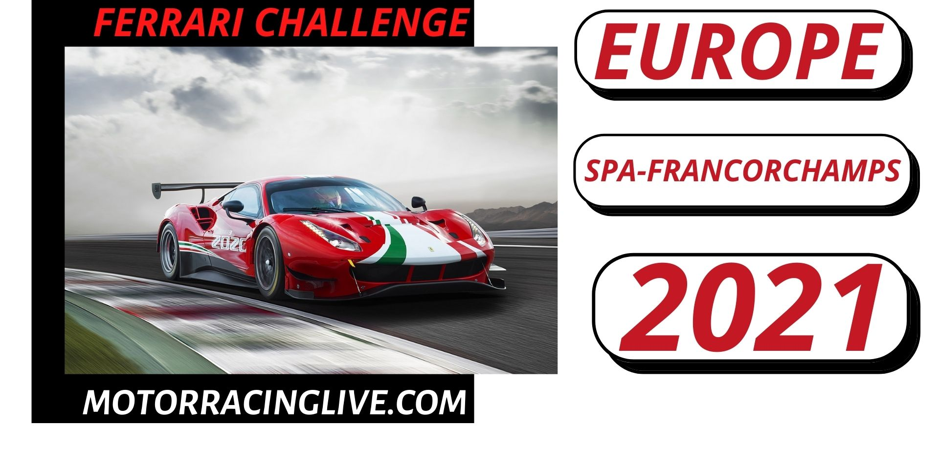 SPA Francorchamps Ferrari Challenge Europe Live Stream 2021