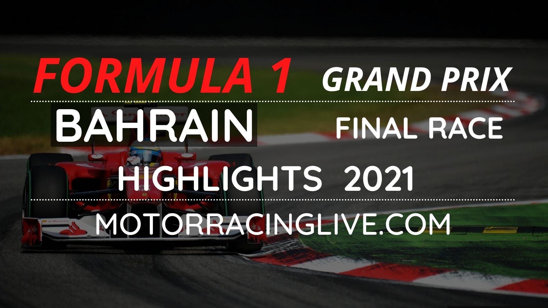 F1 Final Race Bahrain GP Highlights 2021