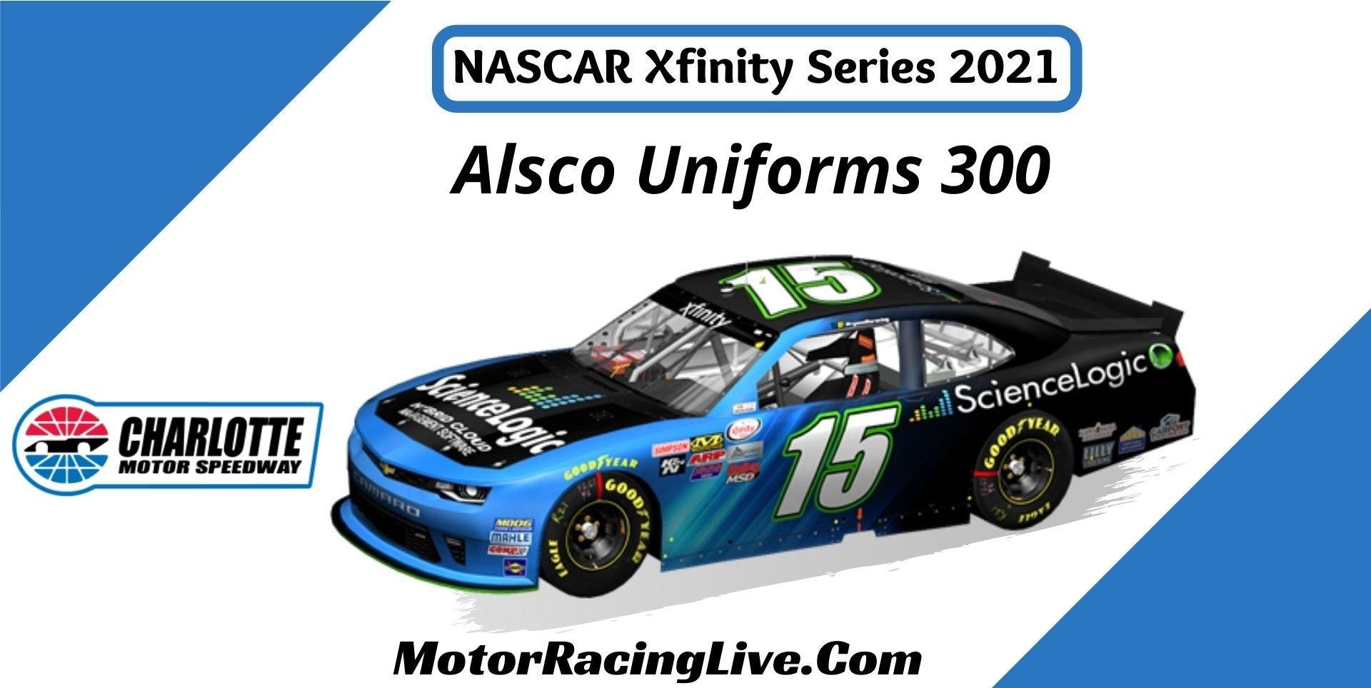 Alsco Uniforms 300 Nascar Xfinity Series 2021 Live Stream