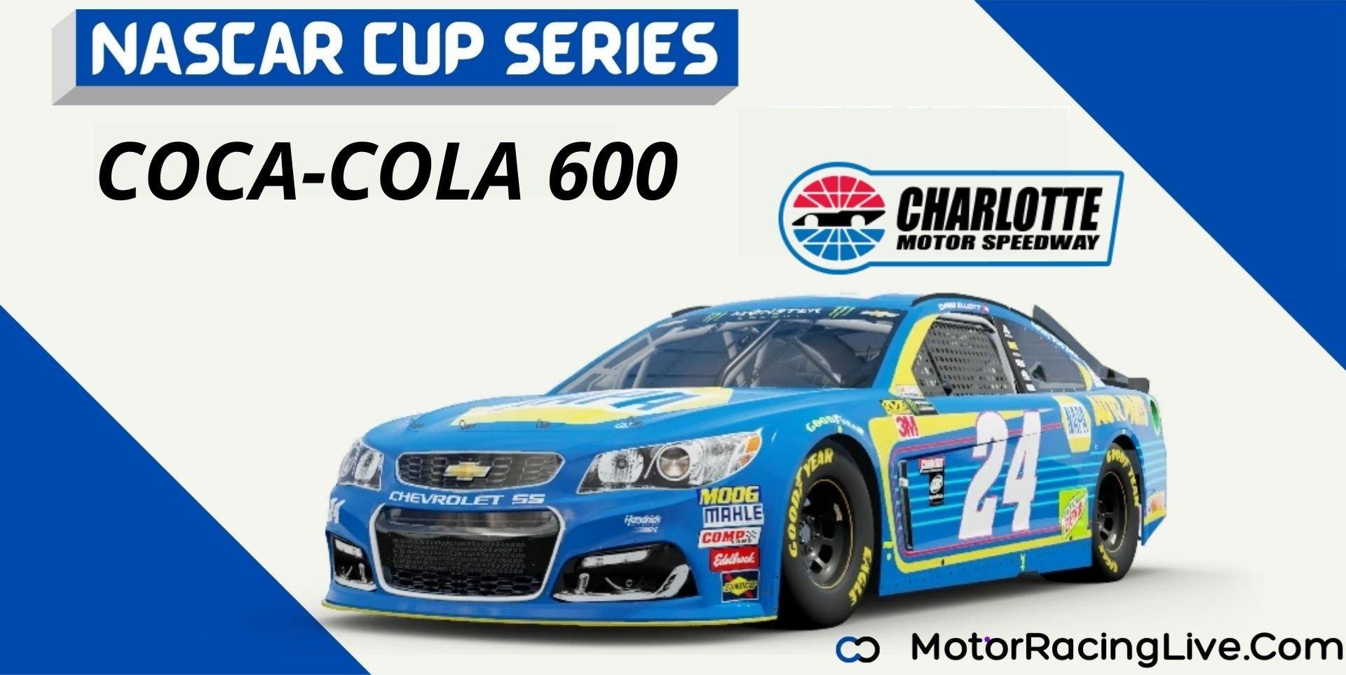 Coca-Cola 600 Nascar Cup Series 2021 Live Stream