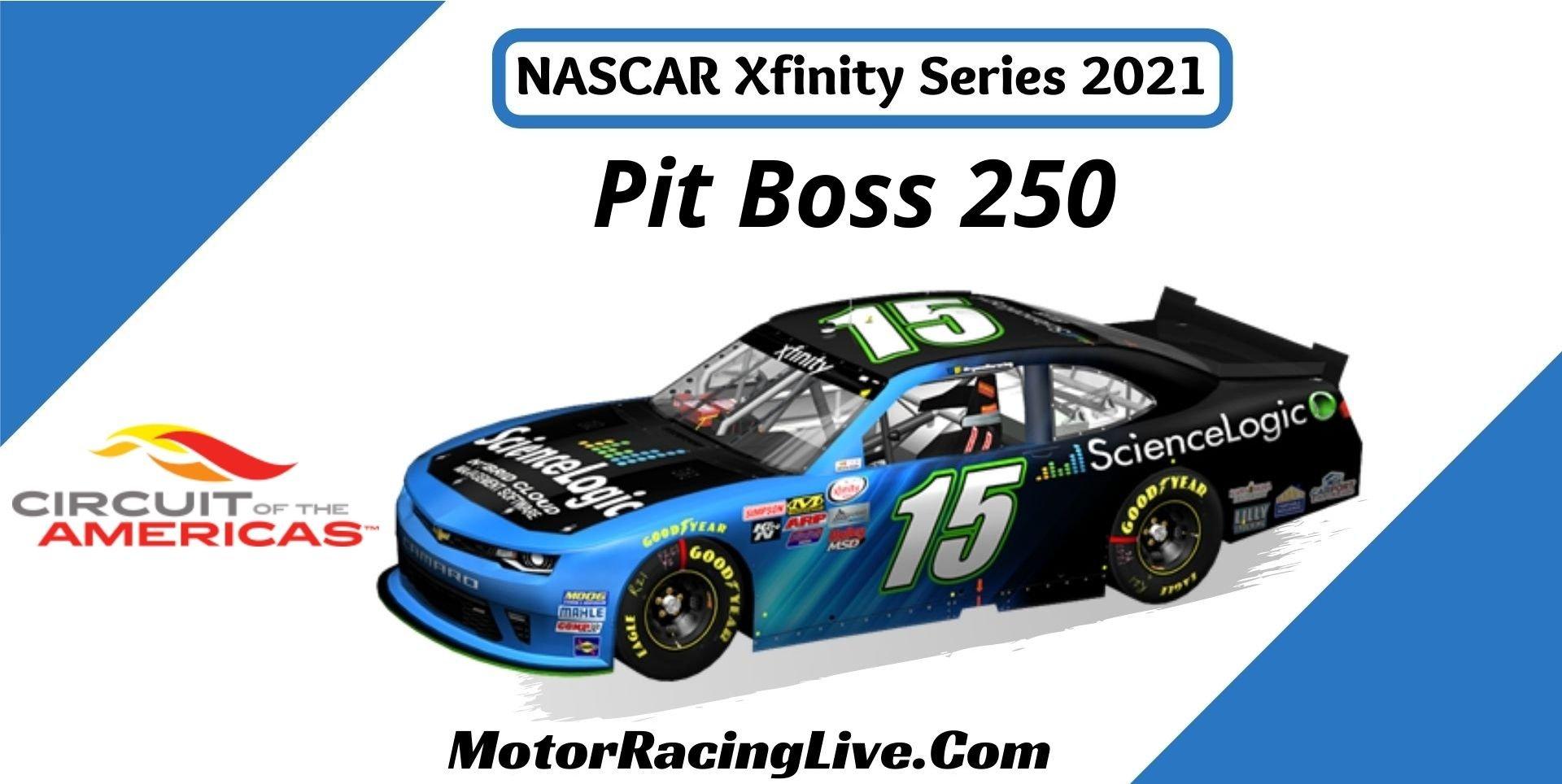 Pit Boss 250 Nascar Xfinity Series 2021 Live Stream