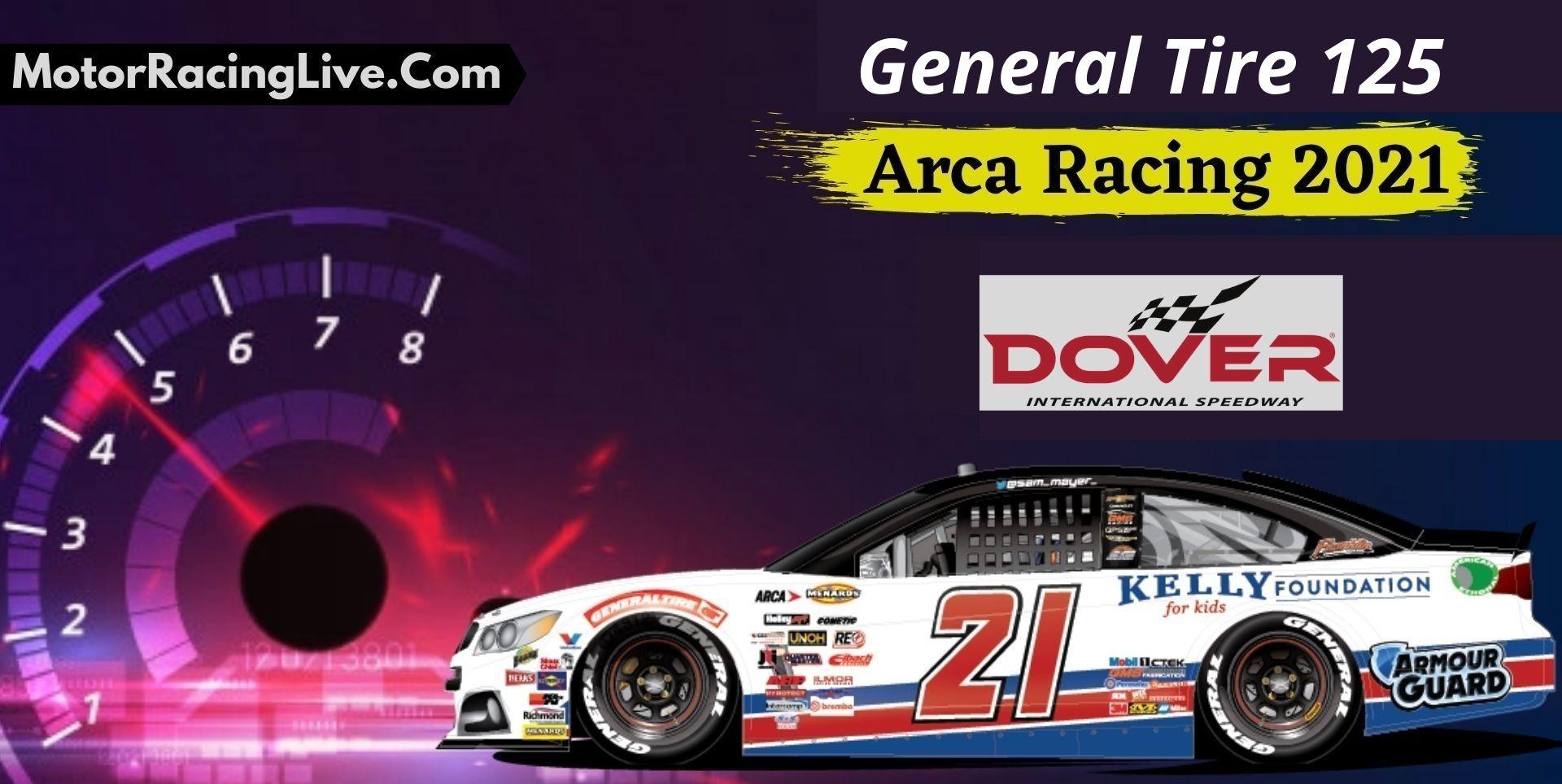 General Tire 125 Live Stream ARCA Racing 2021