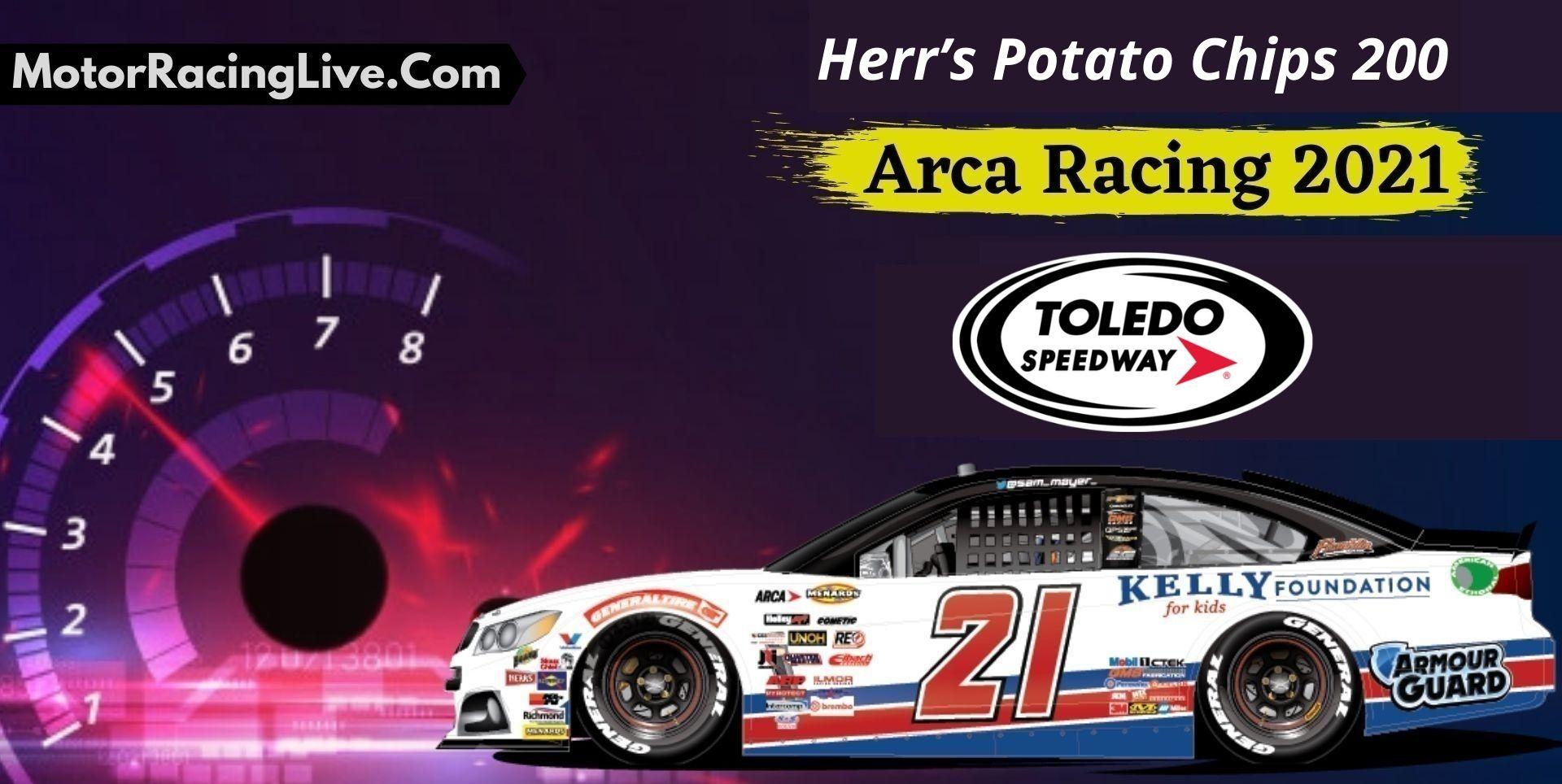 Herr's Potato Chips 200 Live Stream ARCA Racing 2021