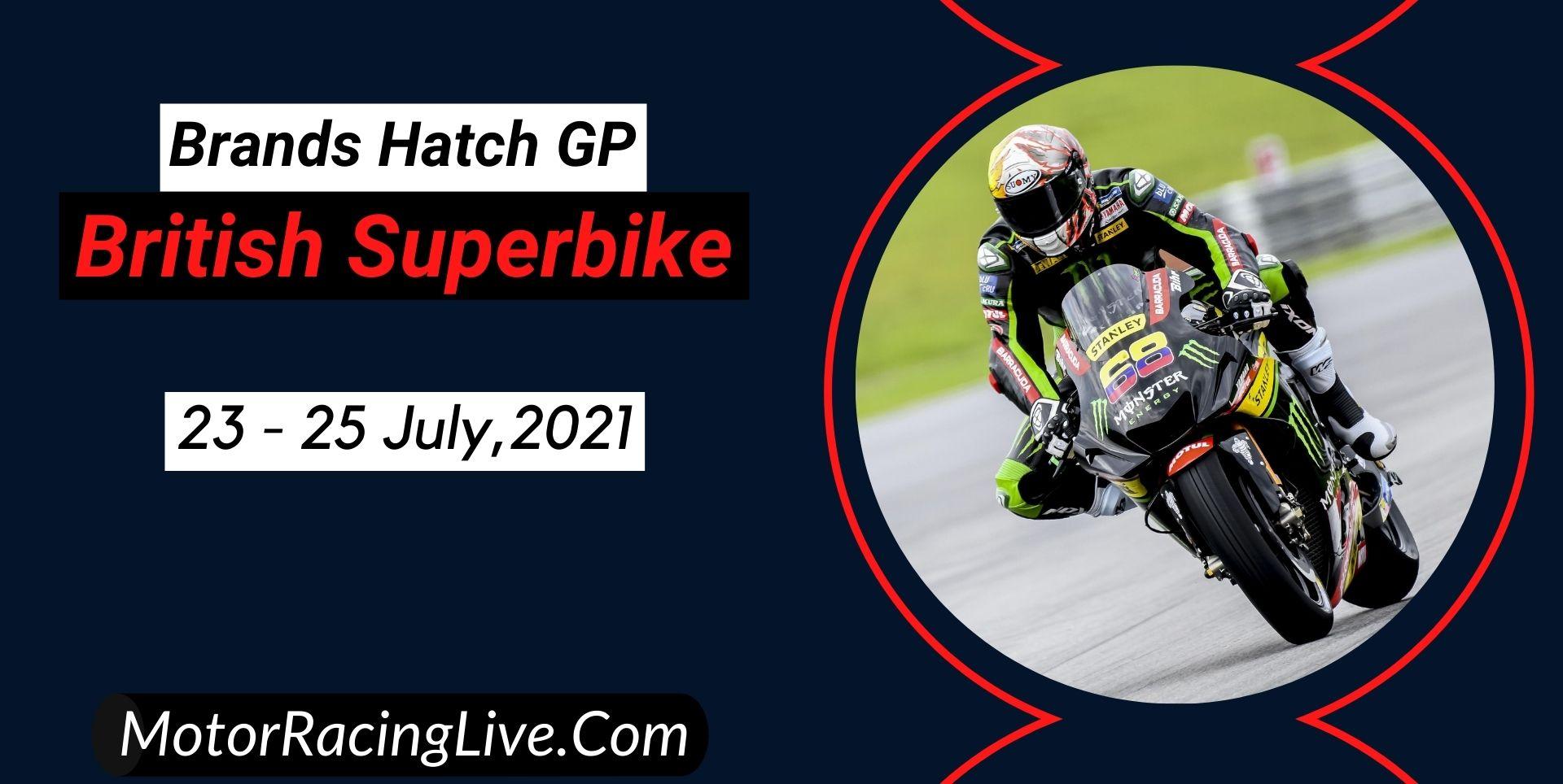 Brands Hatch GP Live Stream 2021   British Superbike