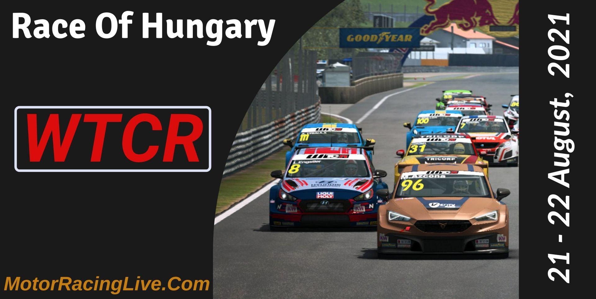 Race Of Hungary Live Stream 2021   WTCR