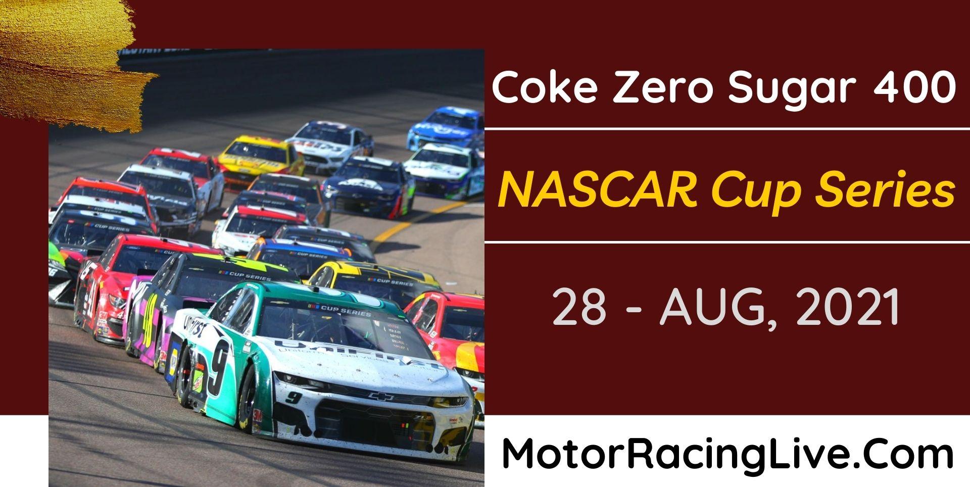 Coke Zero Sugar 400 Live Stream 2021: NASCAR Cup