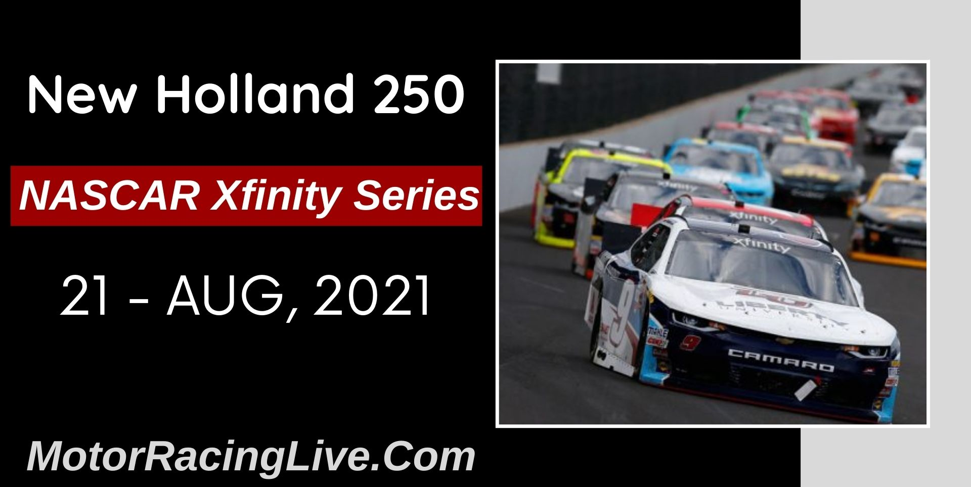 New Holland 250 Live Stream 2021: NASCAR Xfinity Series