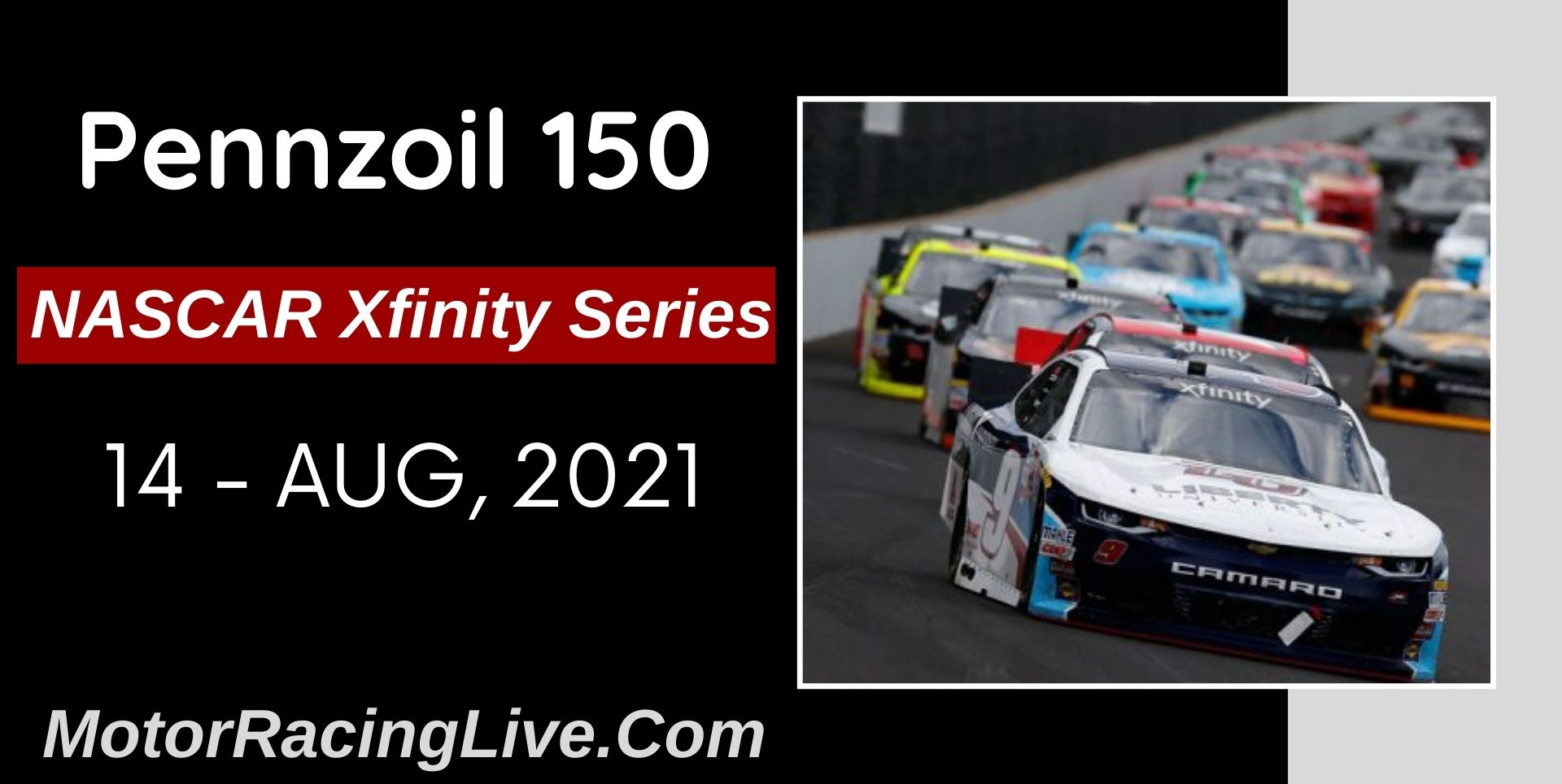 Pennzoil 150 Live Stream 2021: NASCAR Xfinity Series