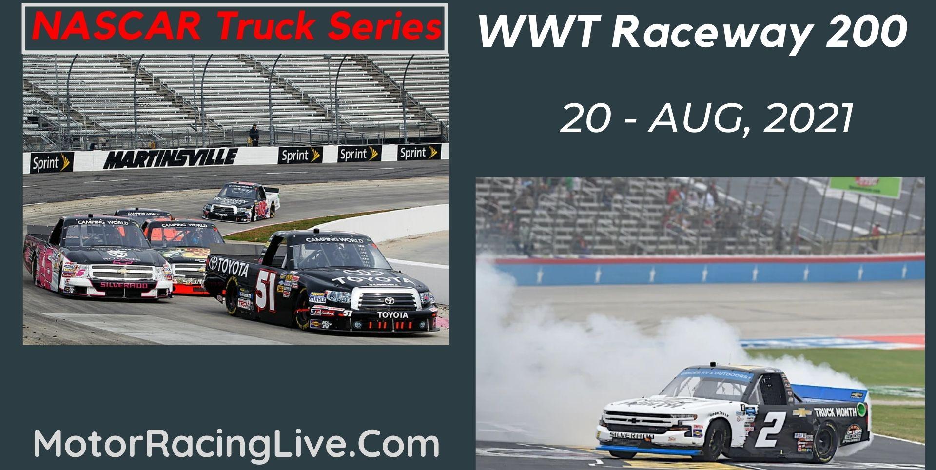 WWT Raceway 200 Live Stream 2021: NASCAR Truck Series