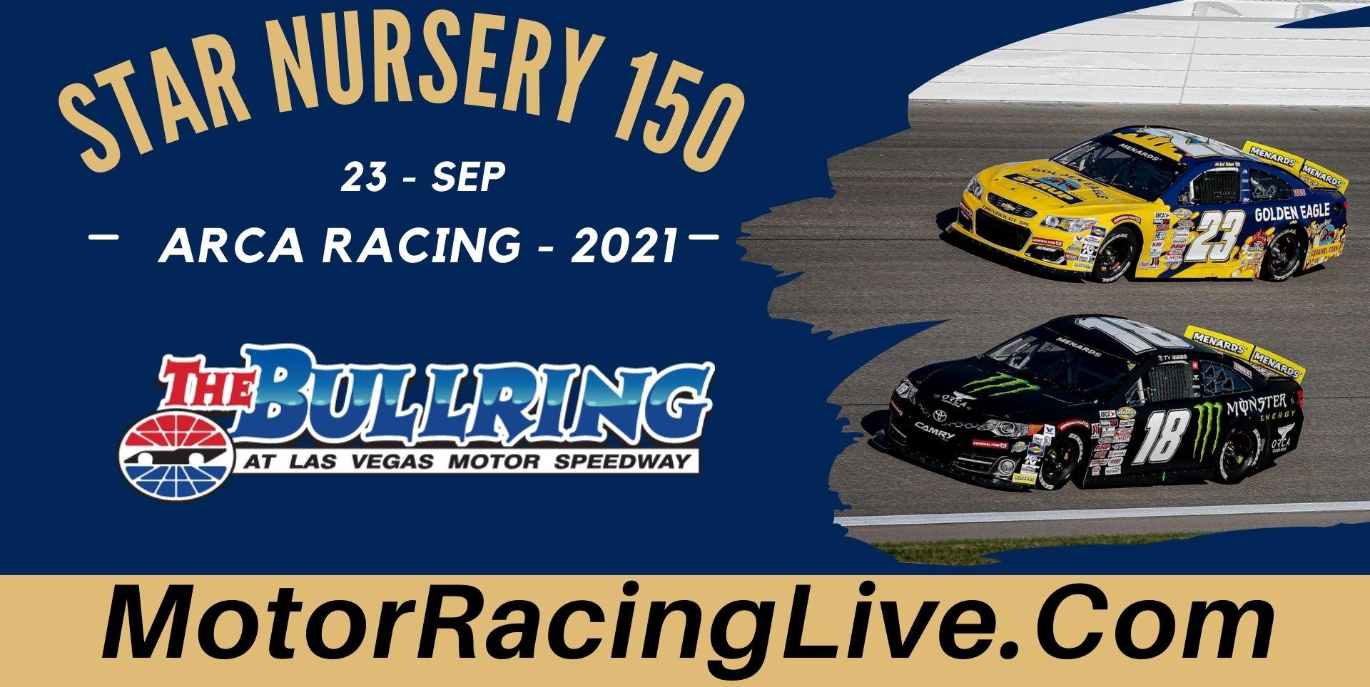 Star Nursery 150 Live Stream: ARCA Racing 2021